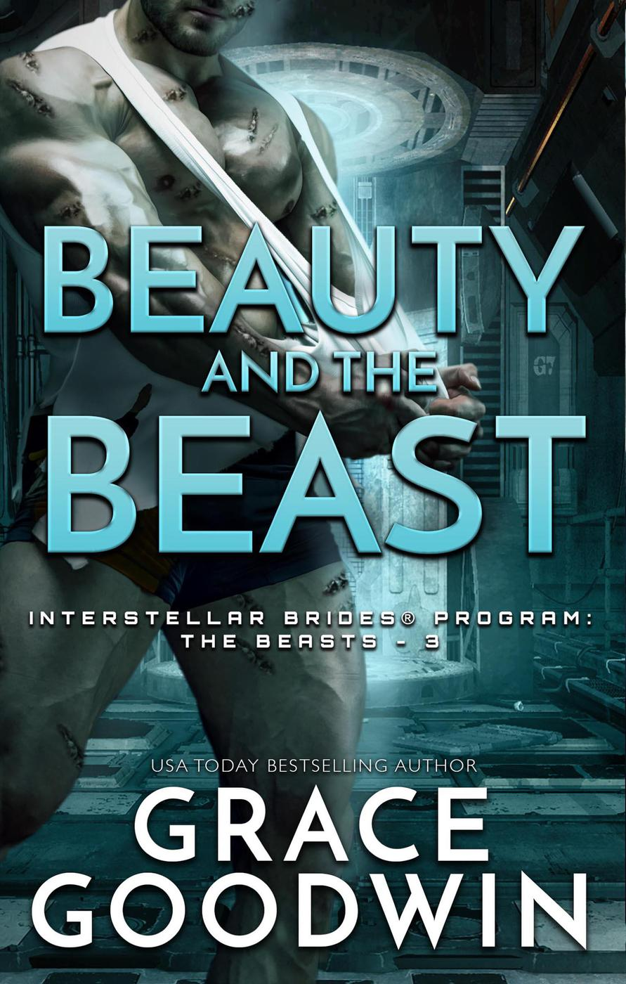 Beauty and the Beast (Interstellar Brides® Program: The Beasts, #3)