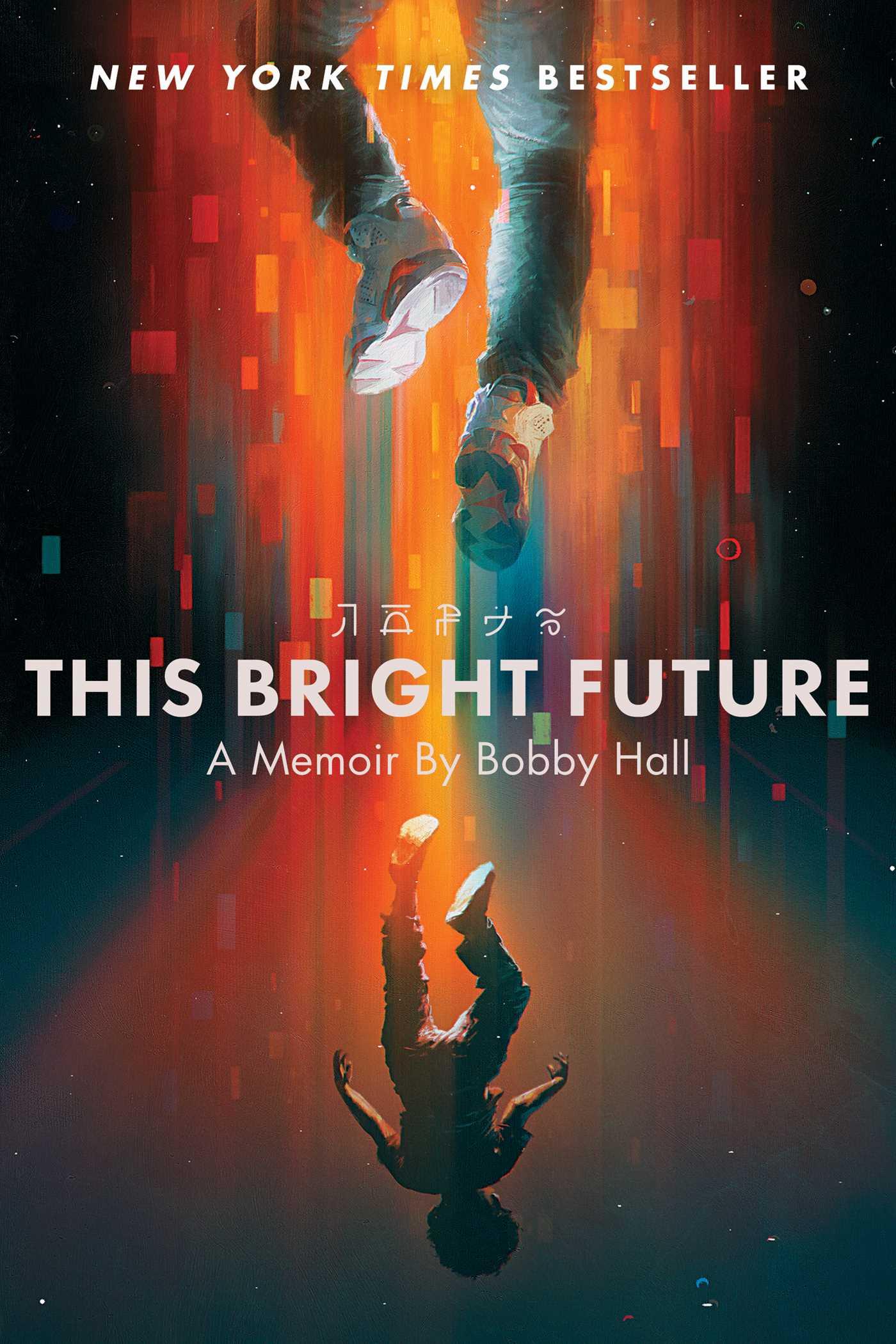 This Bright Future A Memoir