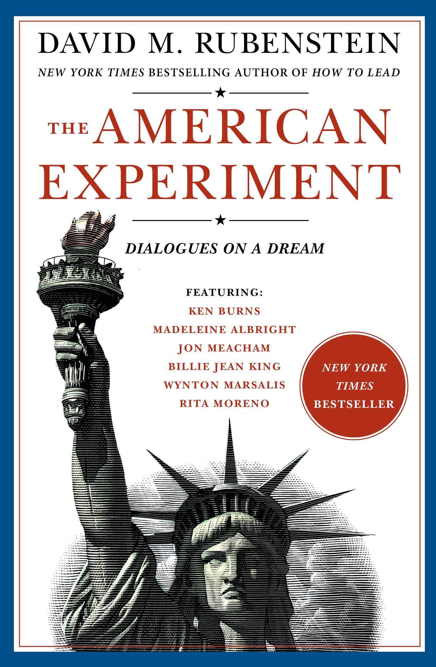 The American Experiment Dialogues on a Dream