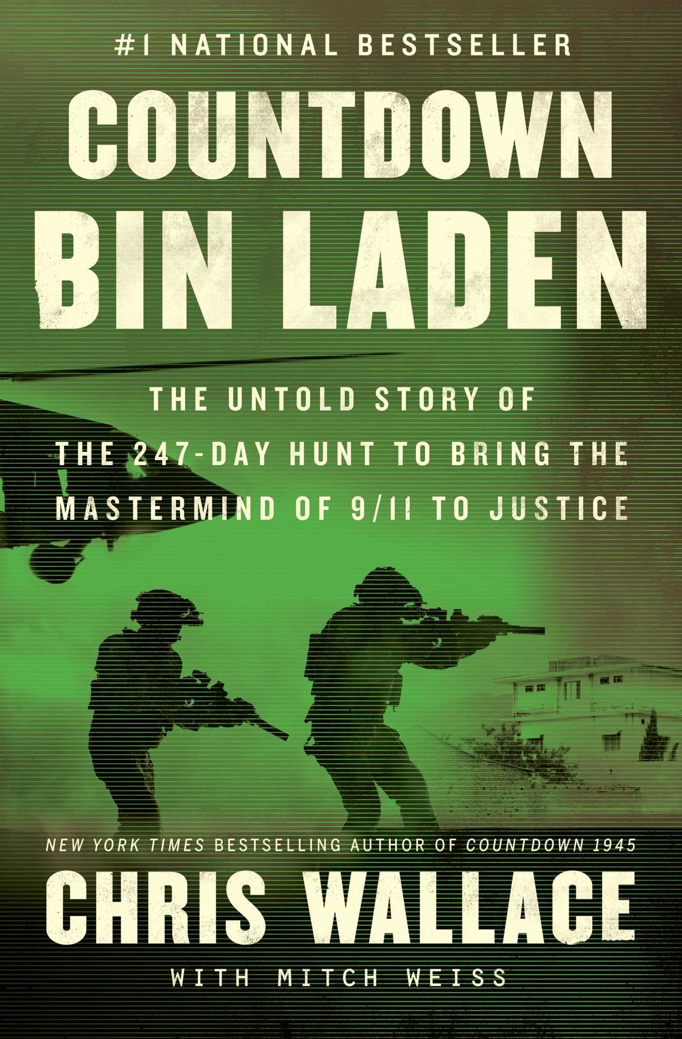 Countdown bin Laden The Untold Story of the 247-Day Hunt to Bring the Mastermind of 9/11 to Justice