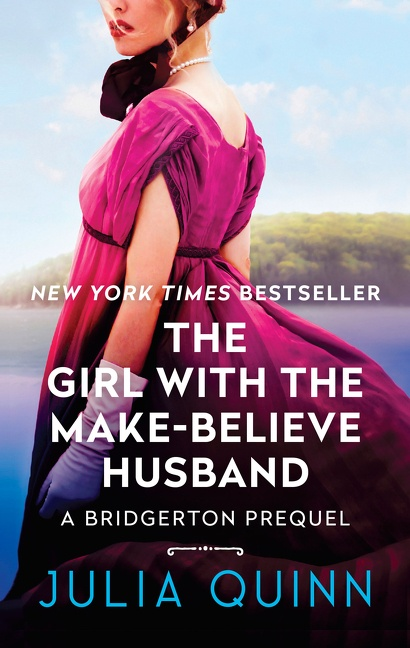 The Girl With The Make-Believe Husband A Bridgerton Prequel