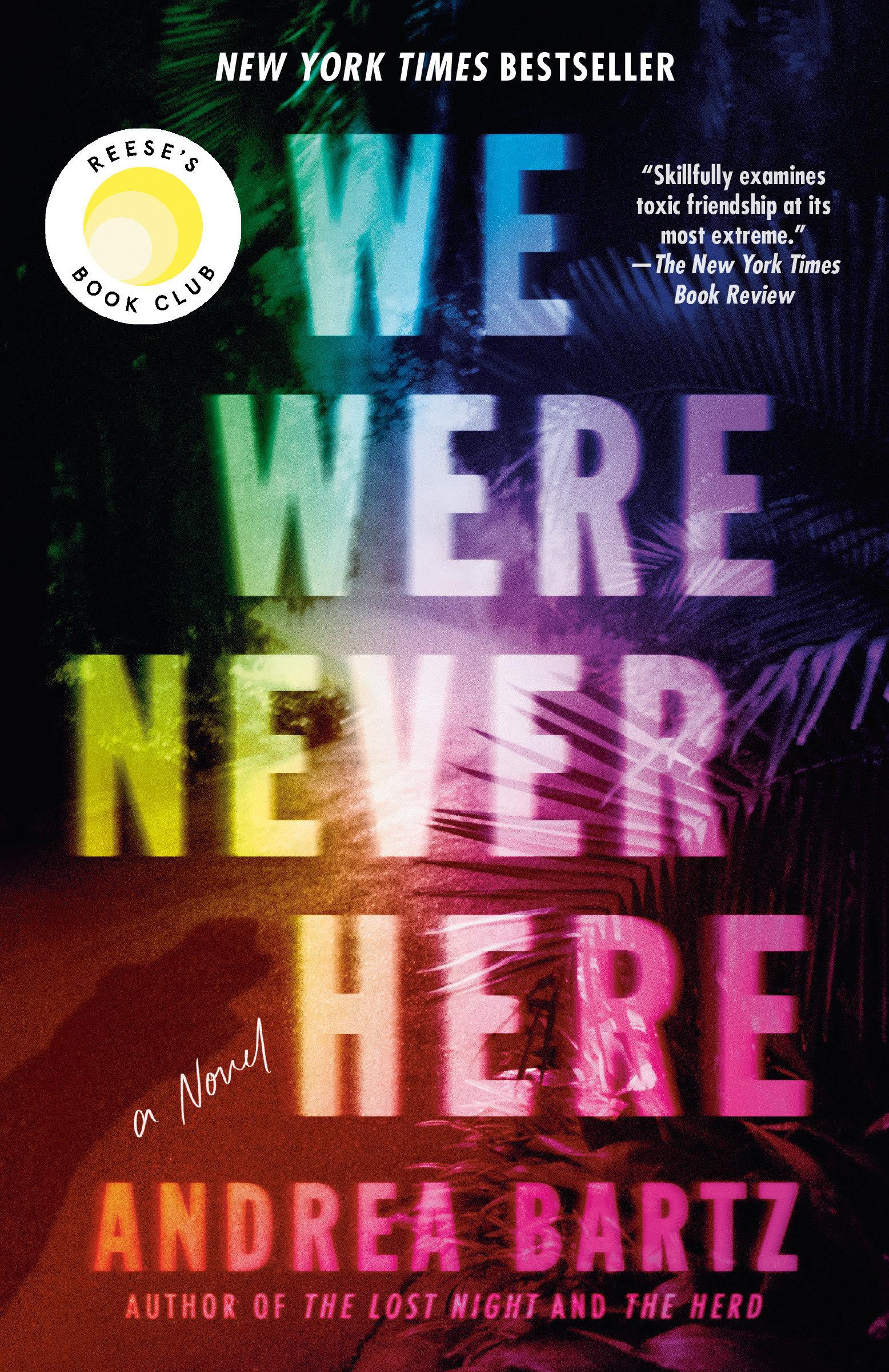 We Were Never Here A Novel