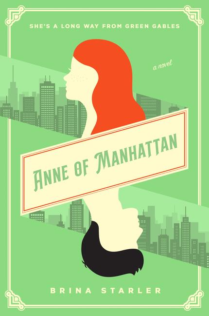 Anne of Manhattan A Novel