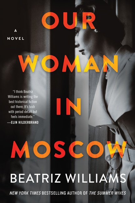 Our Woman in Moscow A Novel