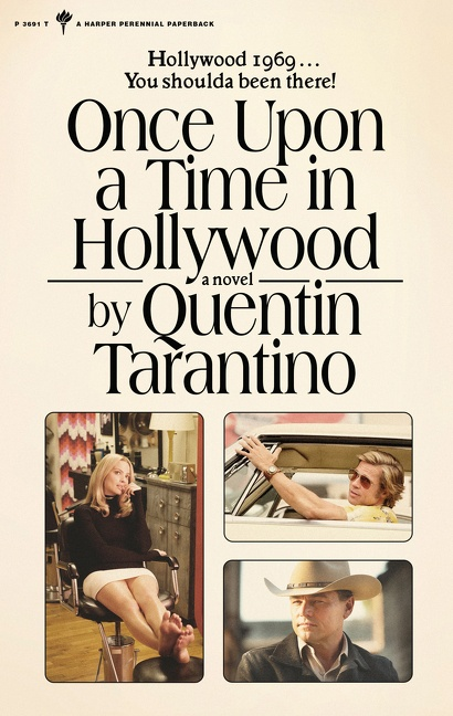 Once Upon a Time in Hollywood A Novel