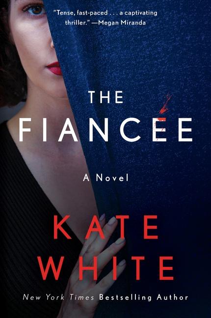 The Fiancée A Novel