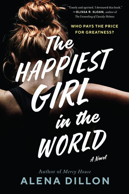 The Happiest Girl in the World A Novel