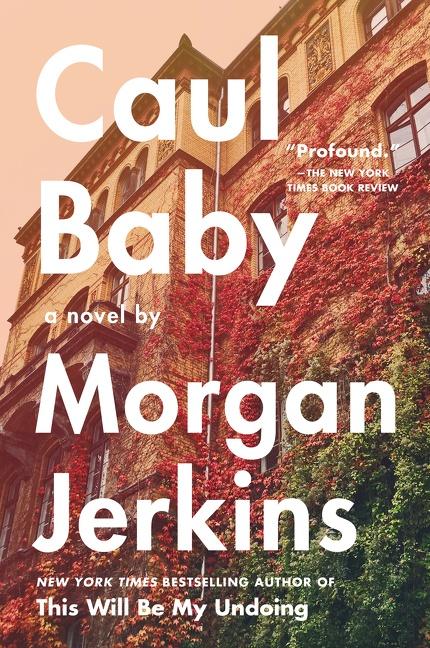 Caul Baby A Novel