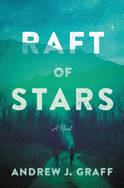 Raft of Stars A Novel