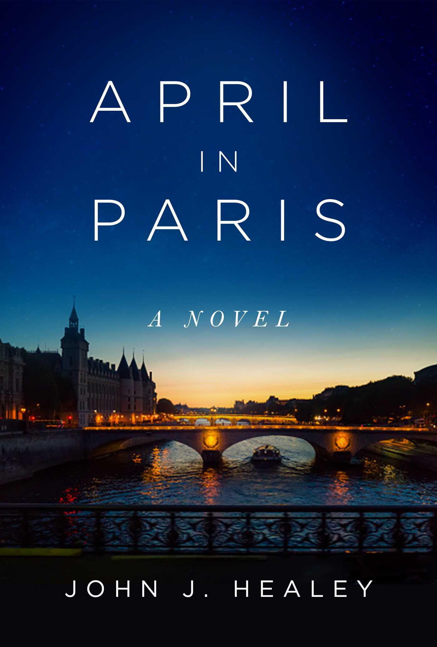 April in Paris A Novel