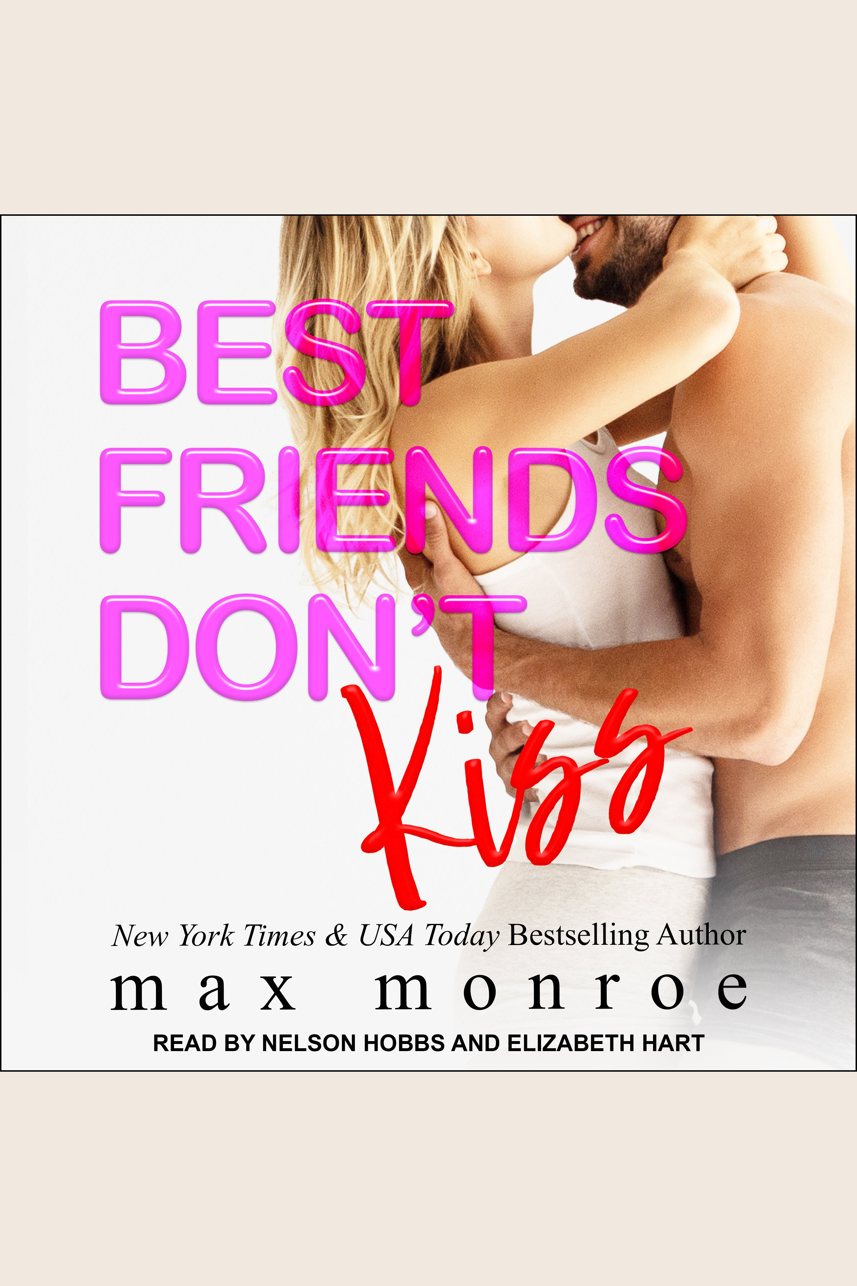 Best Friends Don't Kiss