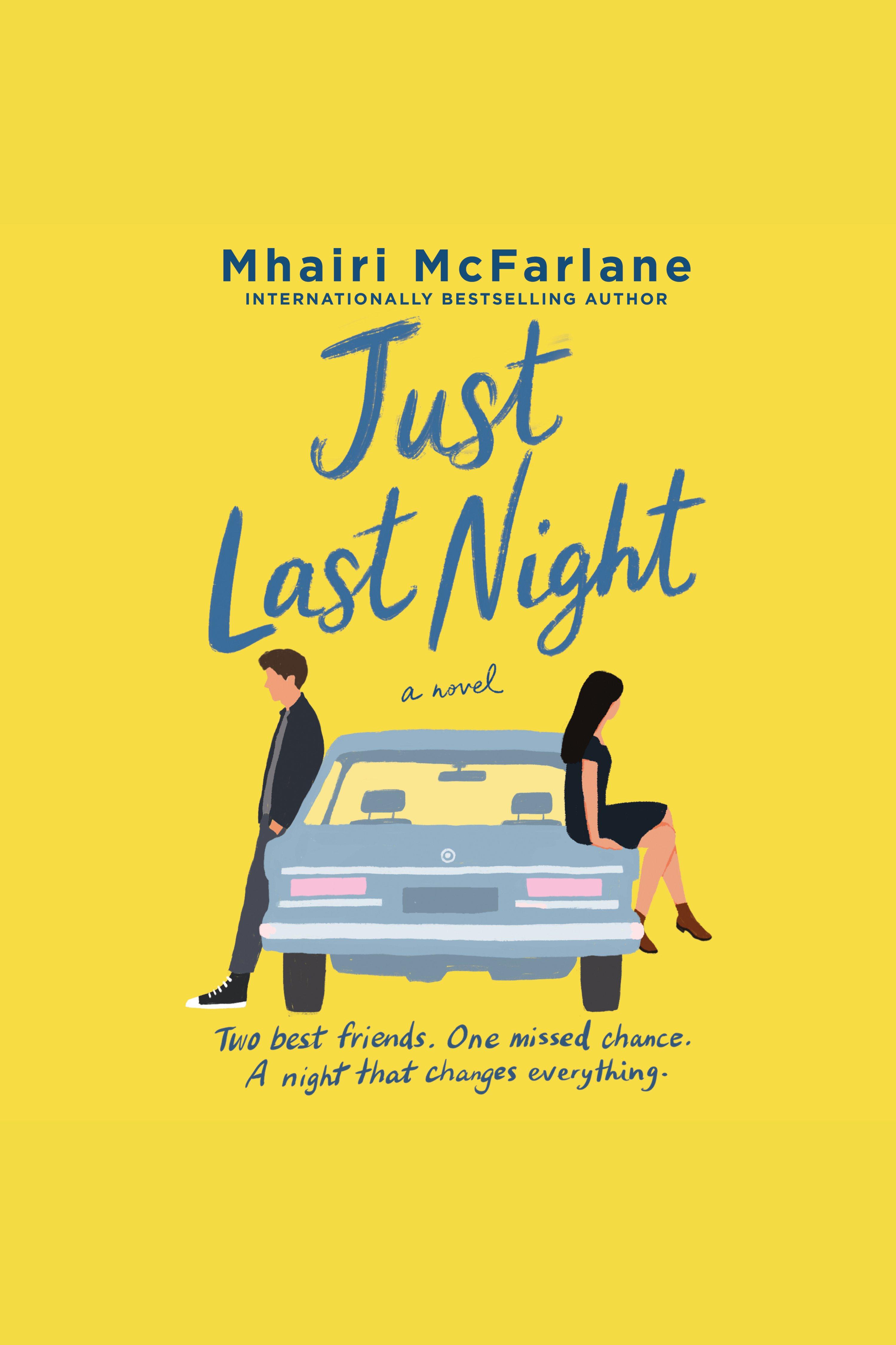 Just Last Night A Novel