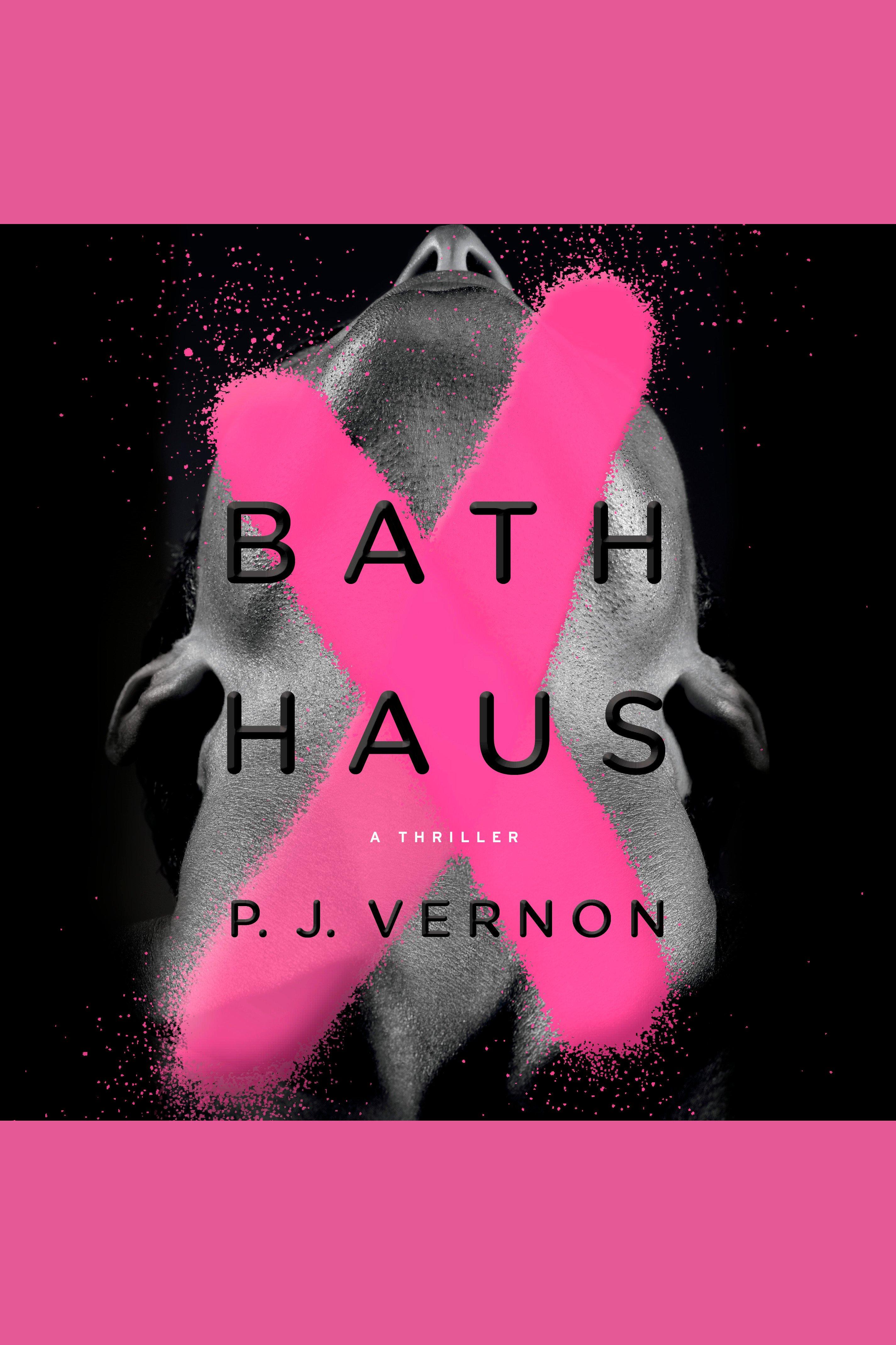 Bath Haus A Thriller
