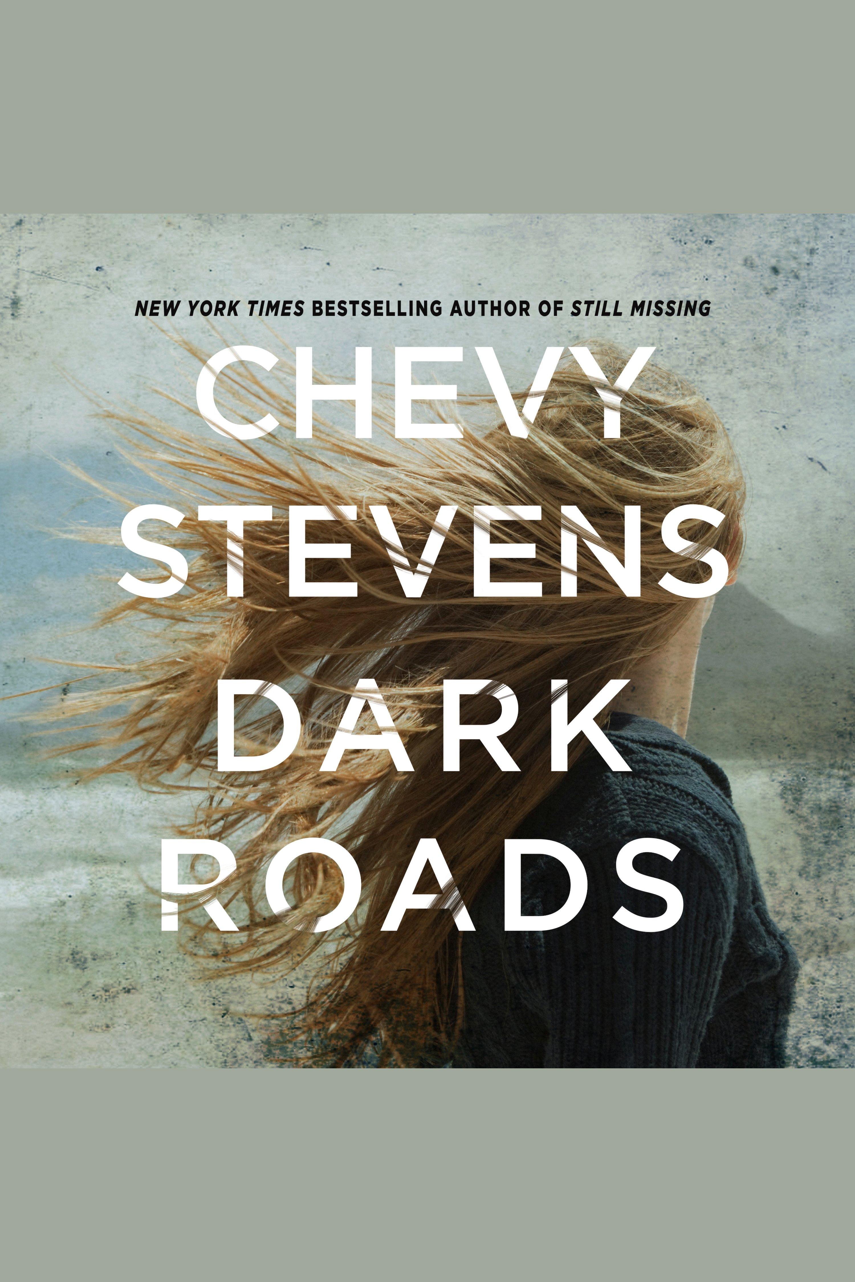 Dark Roads A Novel