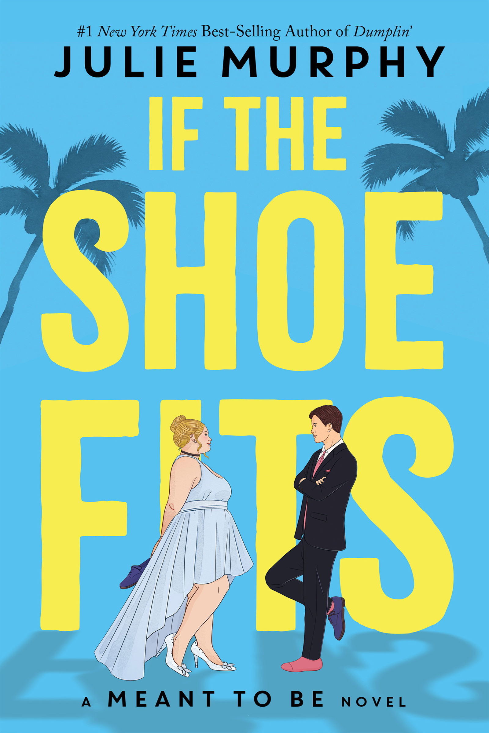 If the Shoe Fits A Meant to be Novel