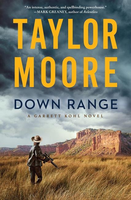 Down Range A Novel