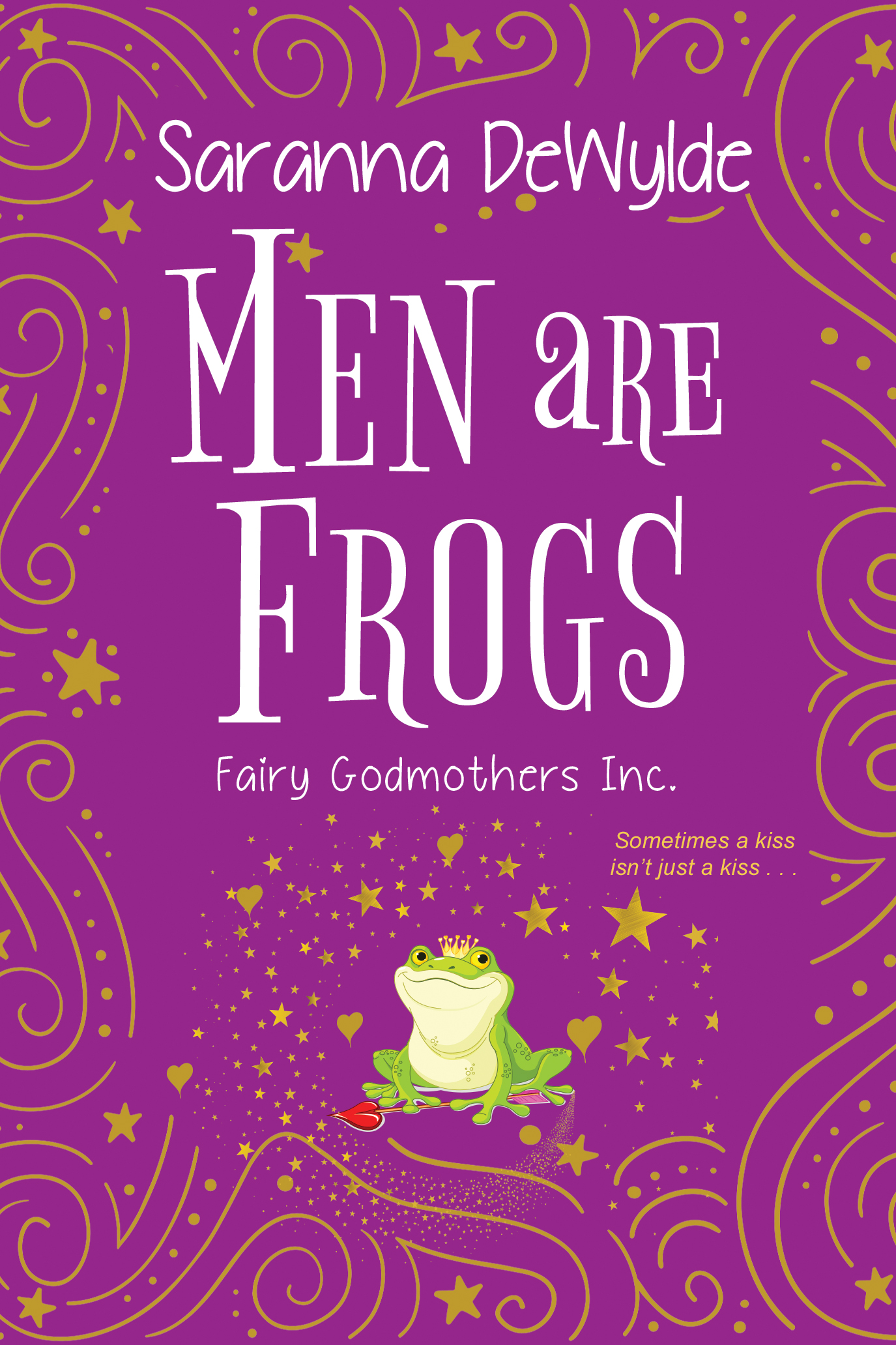 Men Are Frogs A Magical Romance with Humor and Heart