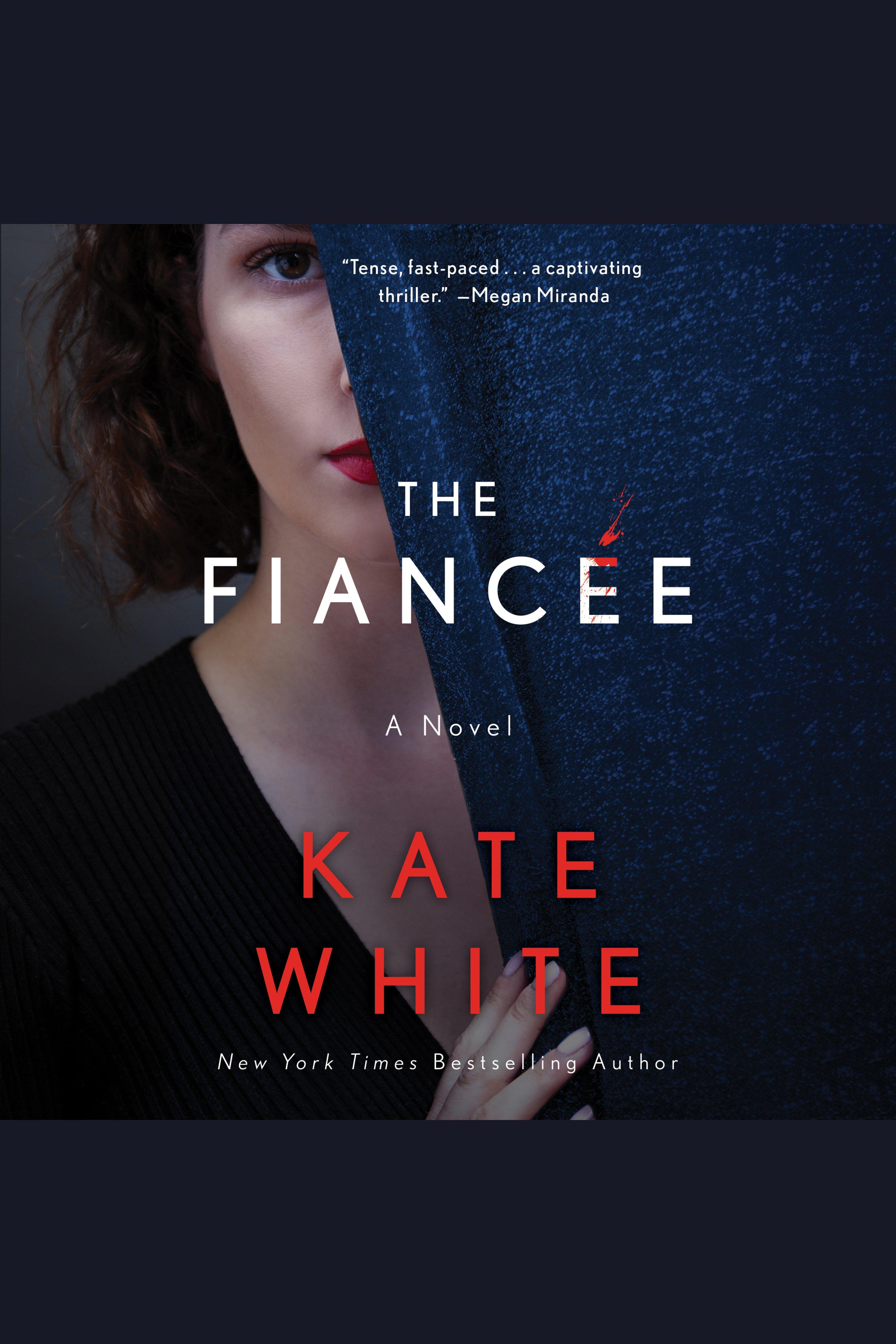 Fiancée, The A Novel