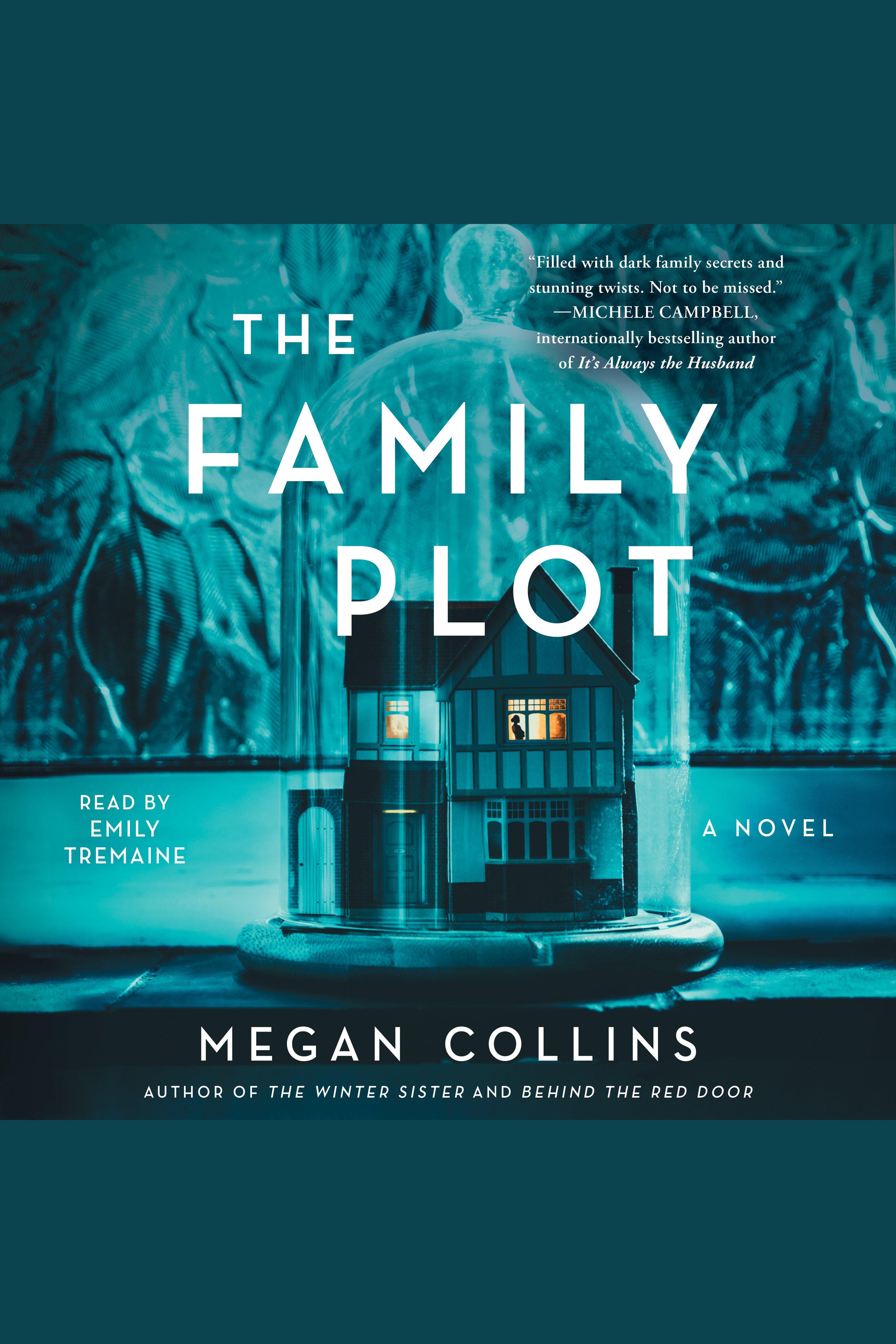 Family Plot, The A Novel