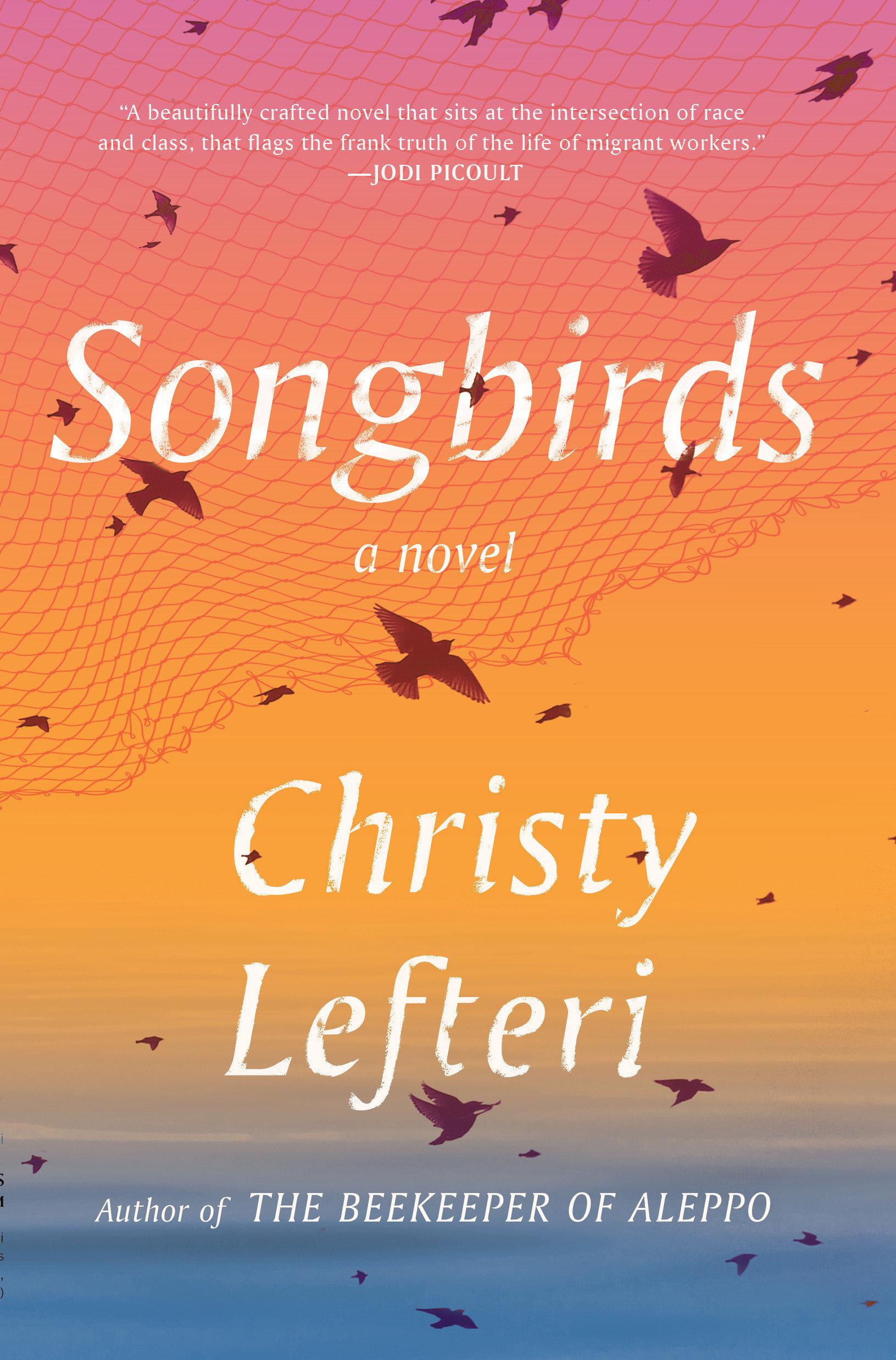 Songbirds A Novel
