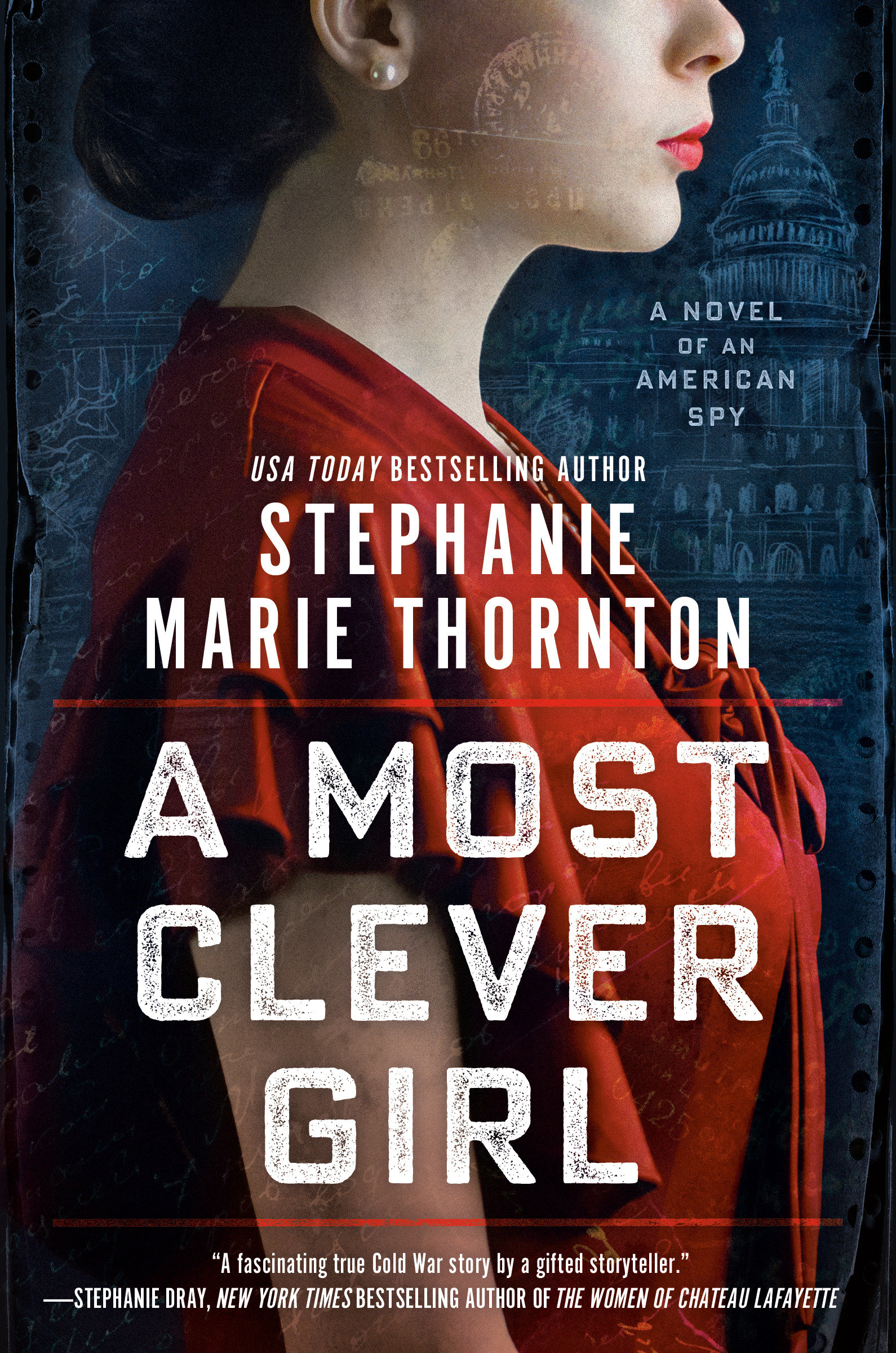 A Most Clever Girl A Novel of an American Spy