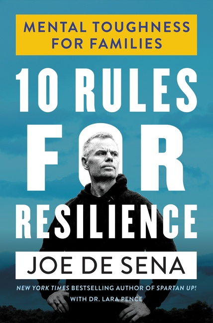 10 Rules for Resilience Mental Toughness for Families