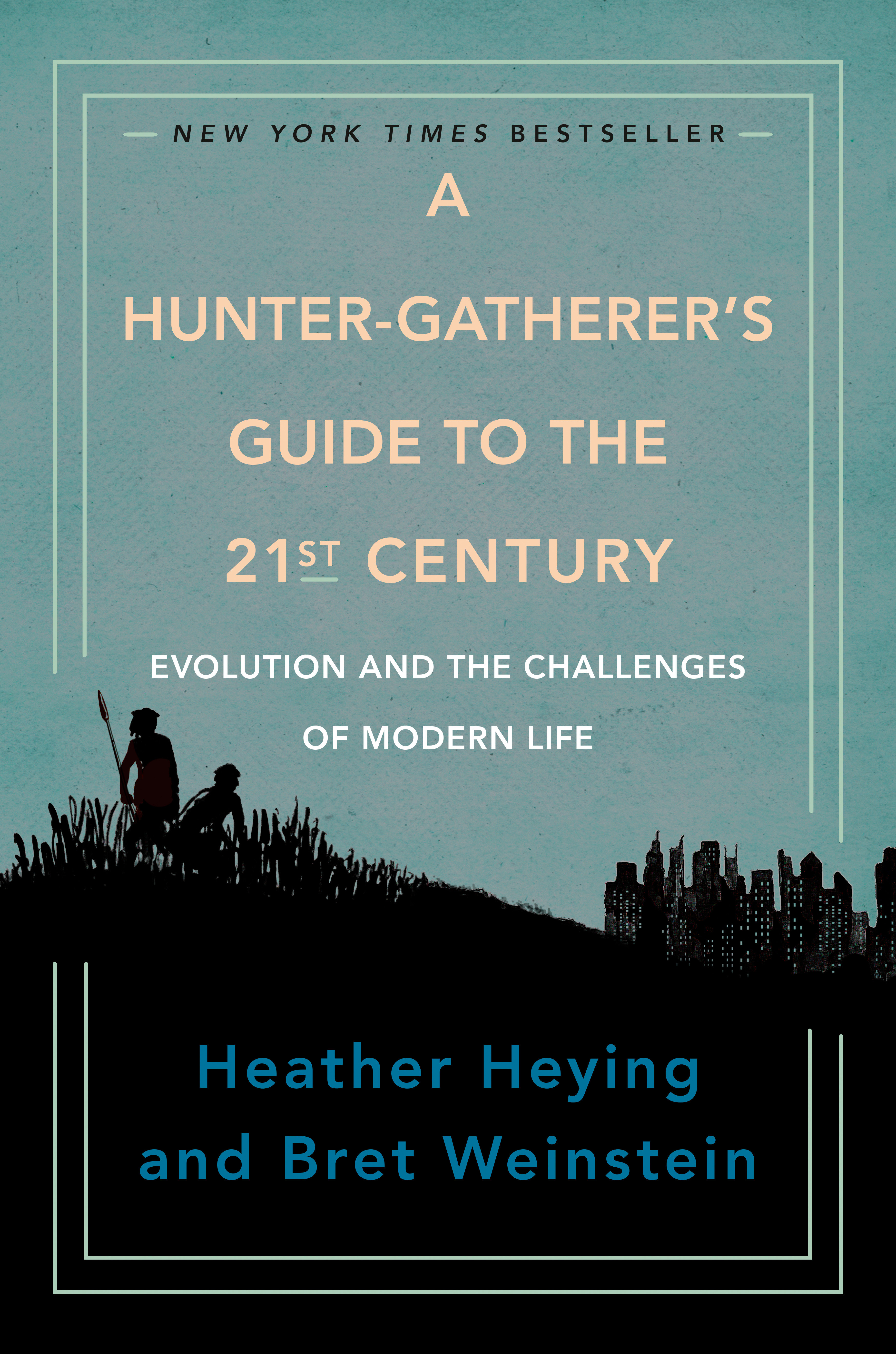 Cover Image of A Hunter-Gatherer's Guide to the 21st Century