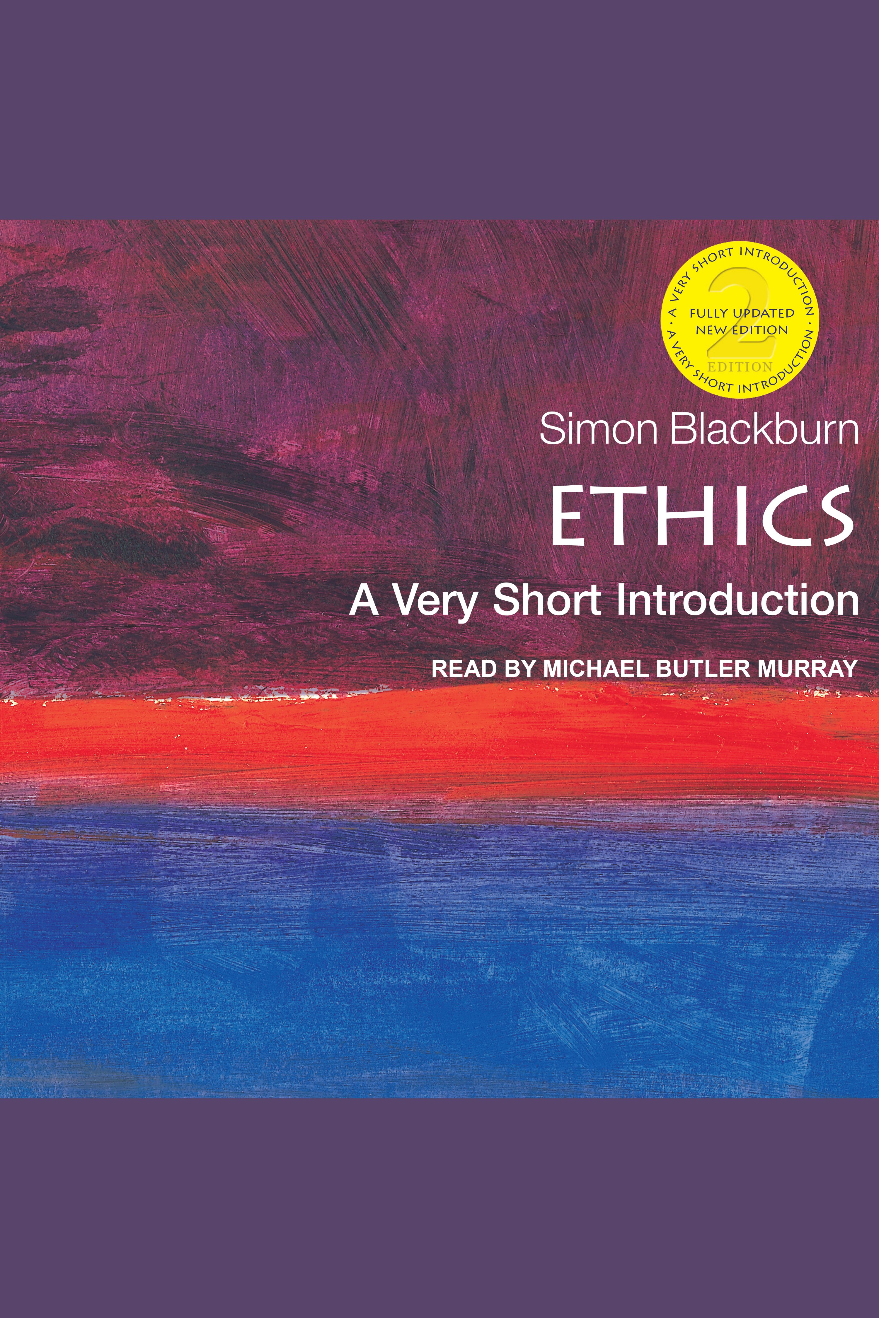 Ethics A Very Short Introduction (2nd Edition)