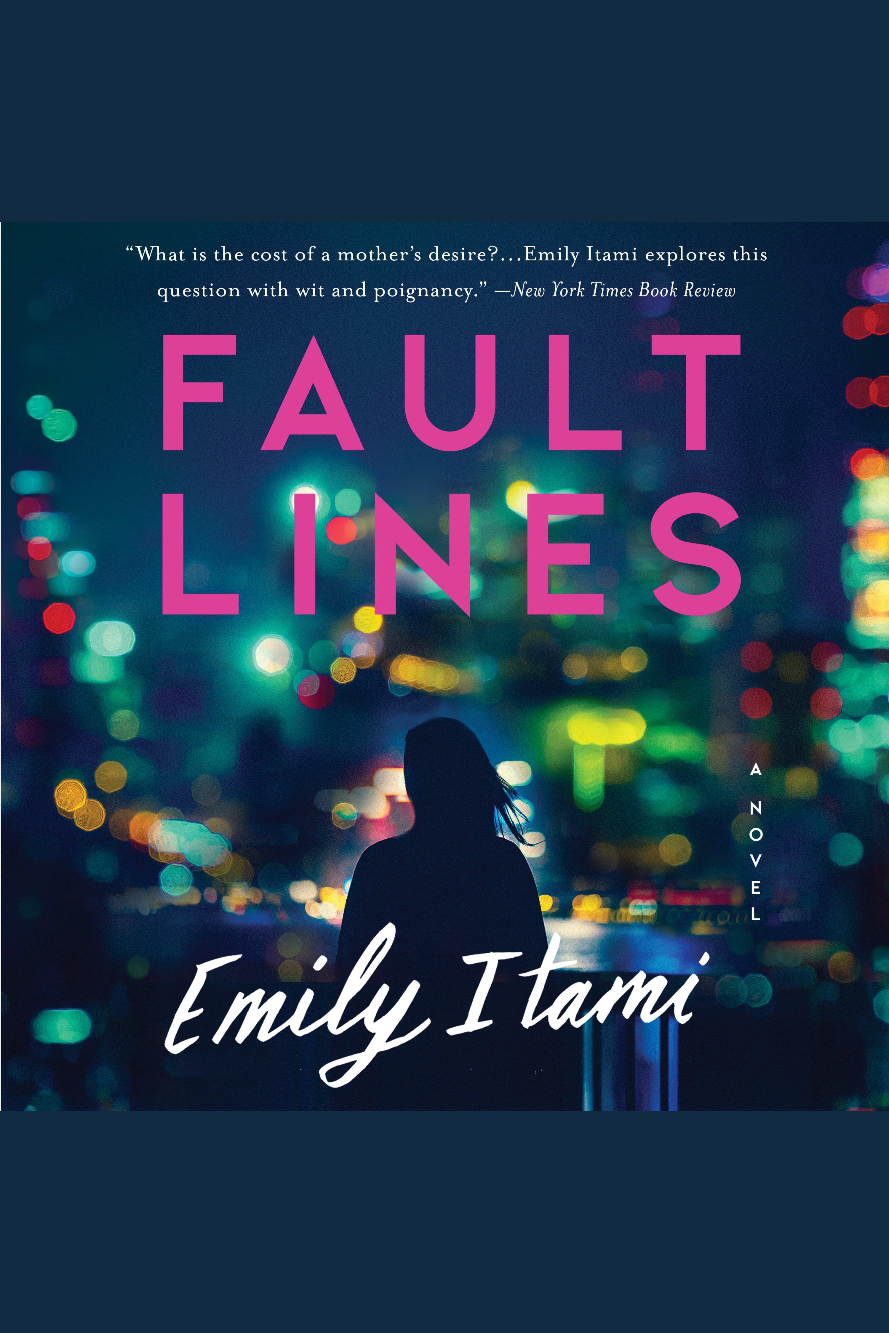 Fault Lines A Novel