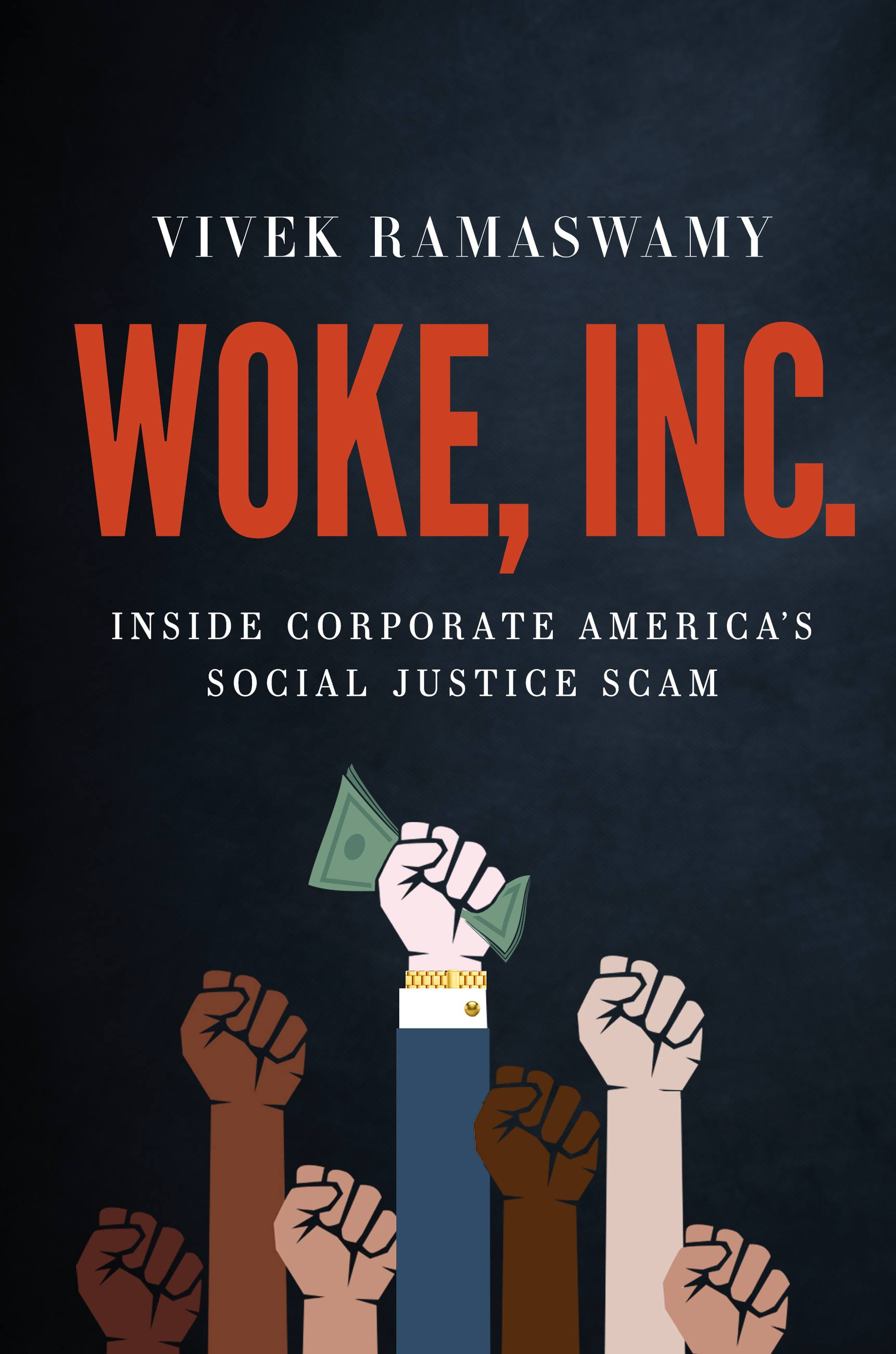 Woke, Inc. Inside Corporate America's Social Justice Scam