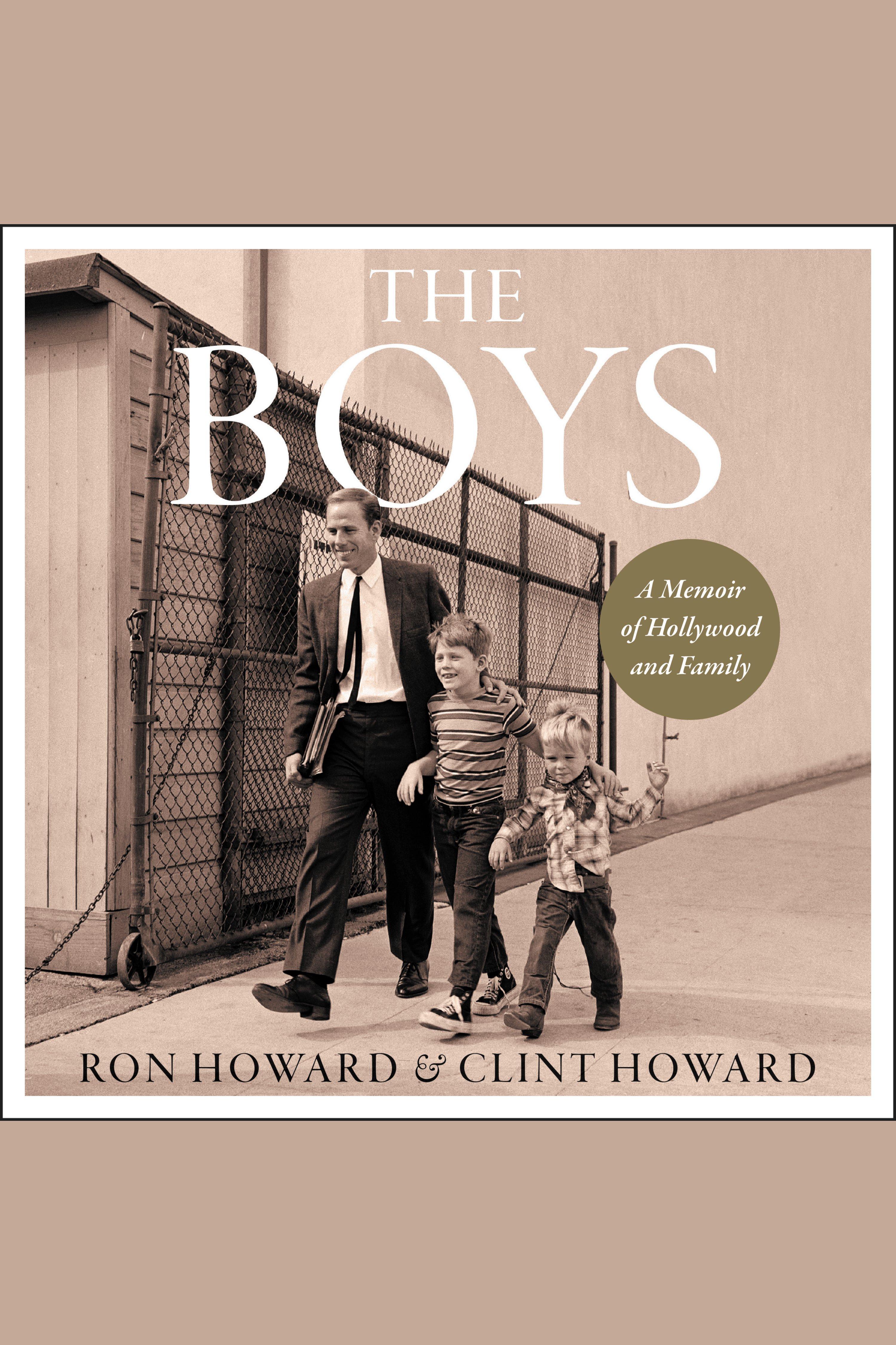 Boys, The A Memoir of Hollywood and Family