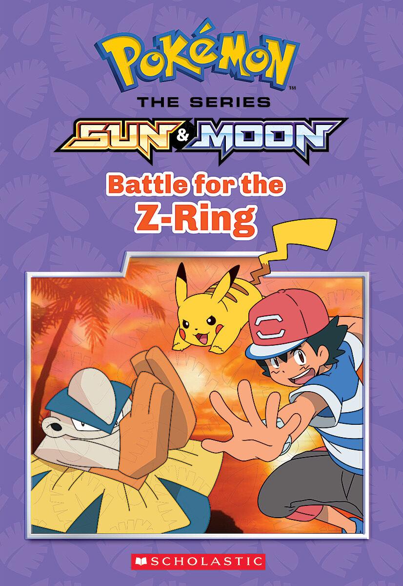 Battle for the Z-Ring (Pokémon Alola: Chapter Book)