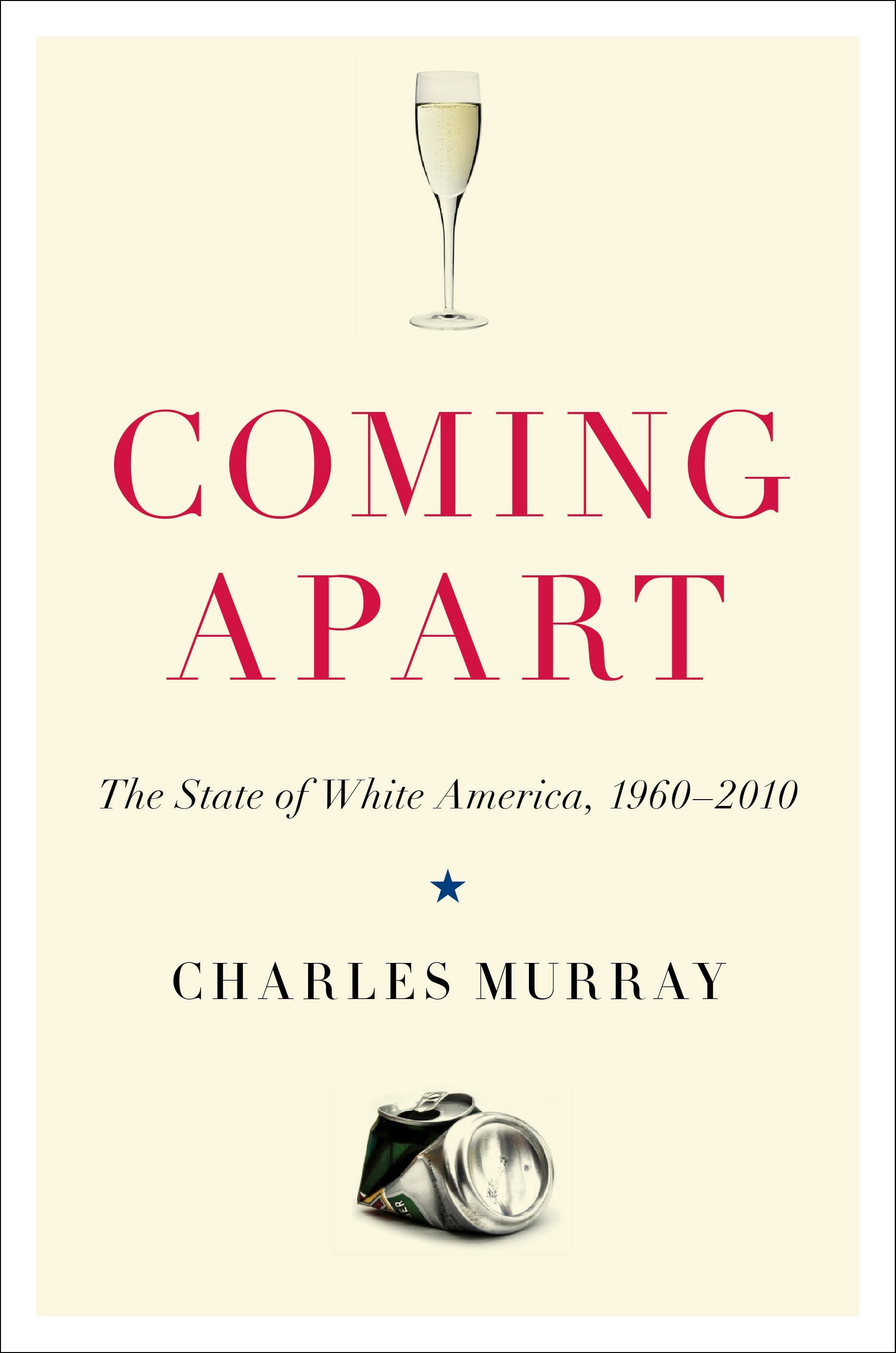 Coming apart the state of white America, 1960-2010 cover image