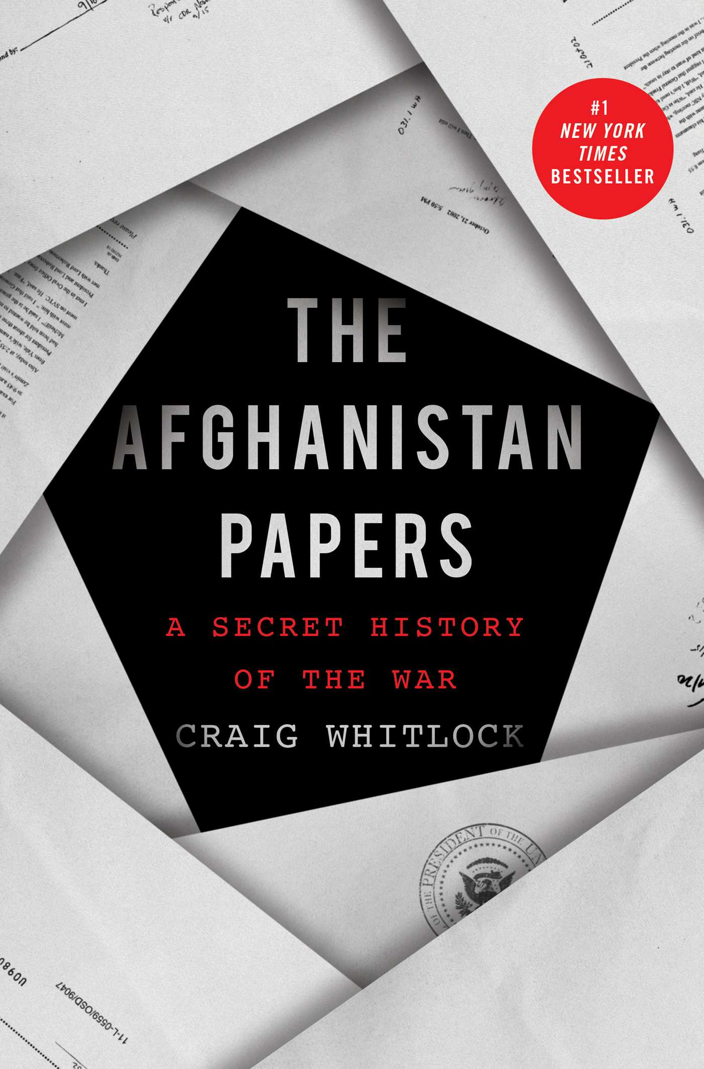 The Afghanistan Papers A Secret History of the War