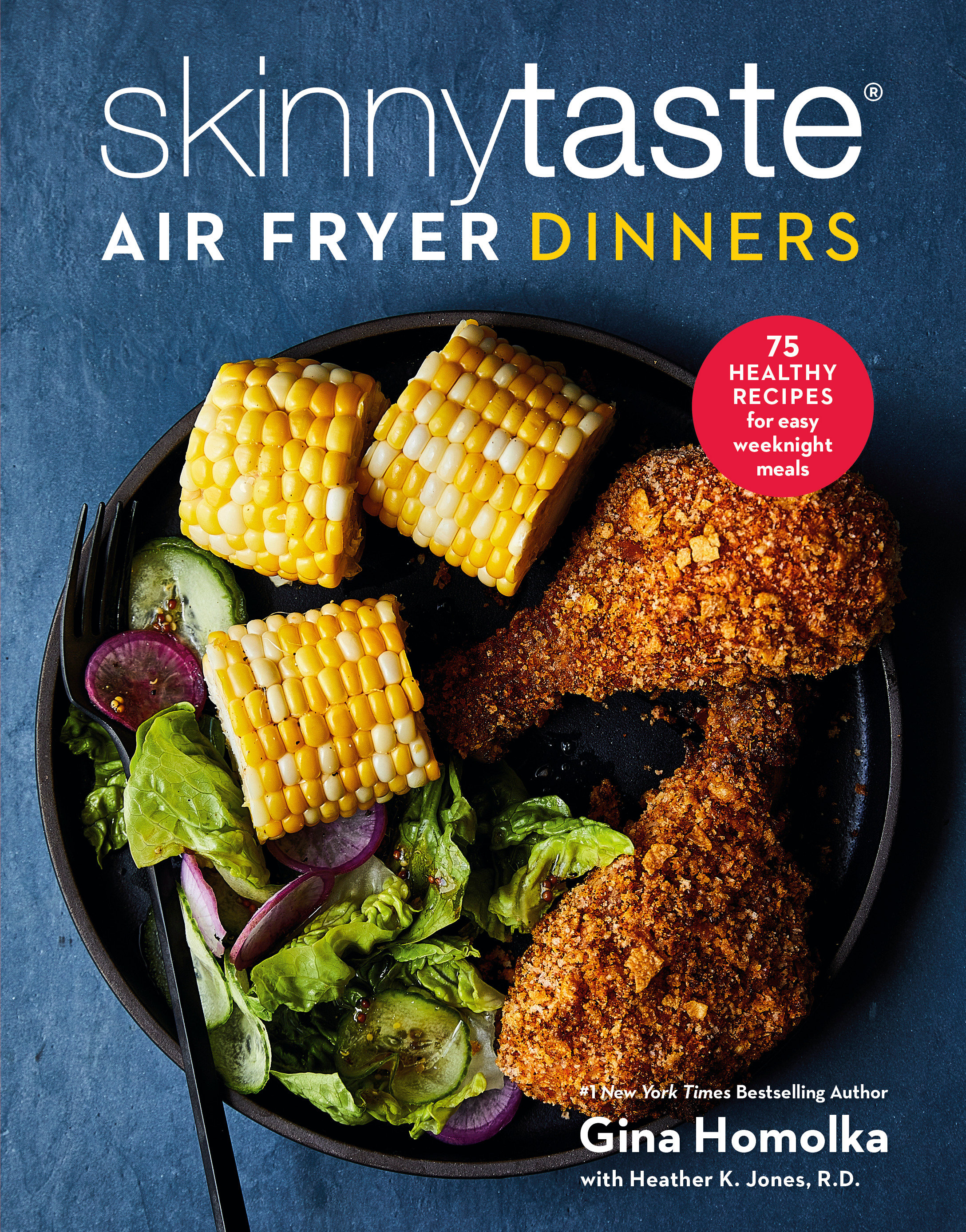Skinnytaste Air Fryer Dinners 75 Healthy Recipes for Easy Weeknight Meals cover image