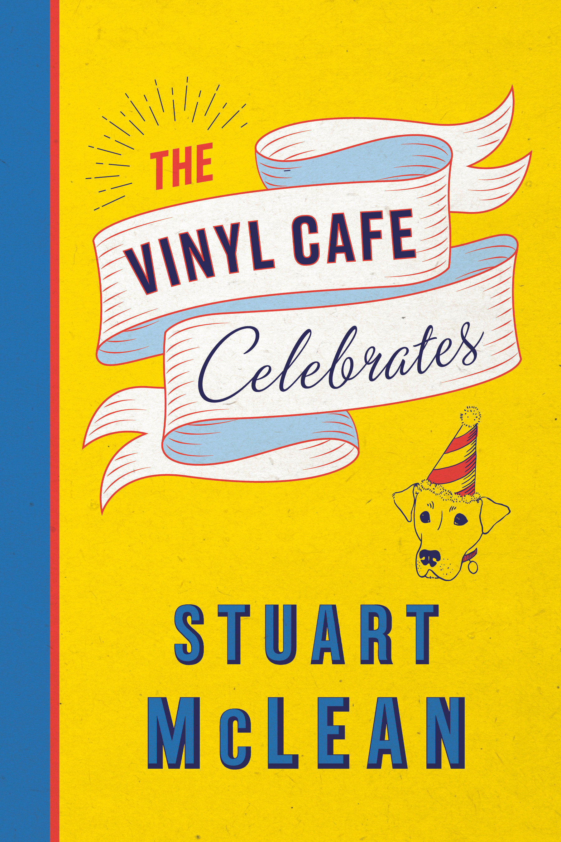 Cover Image of The Vinyl Cafe Celebrates