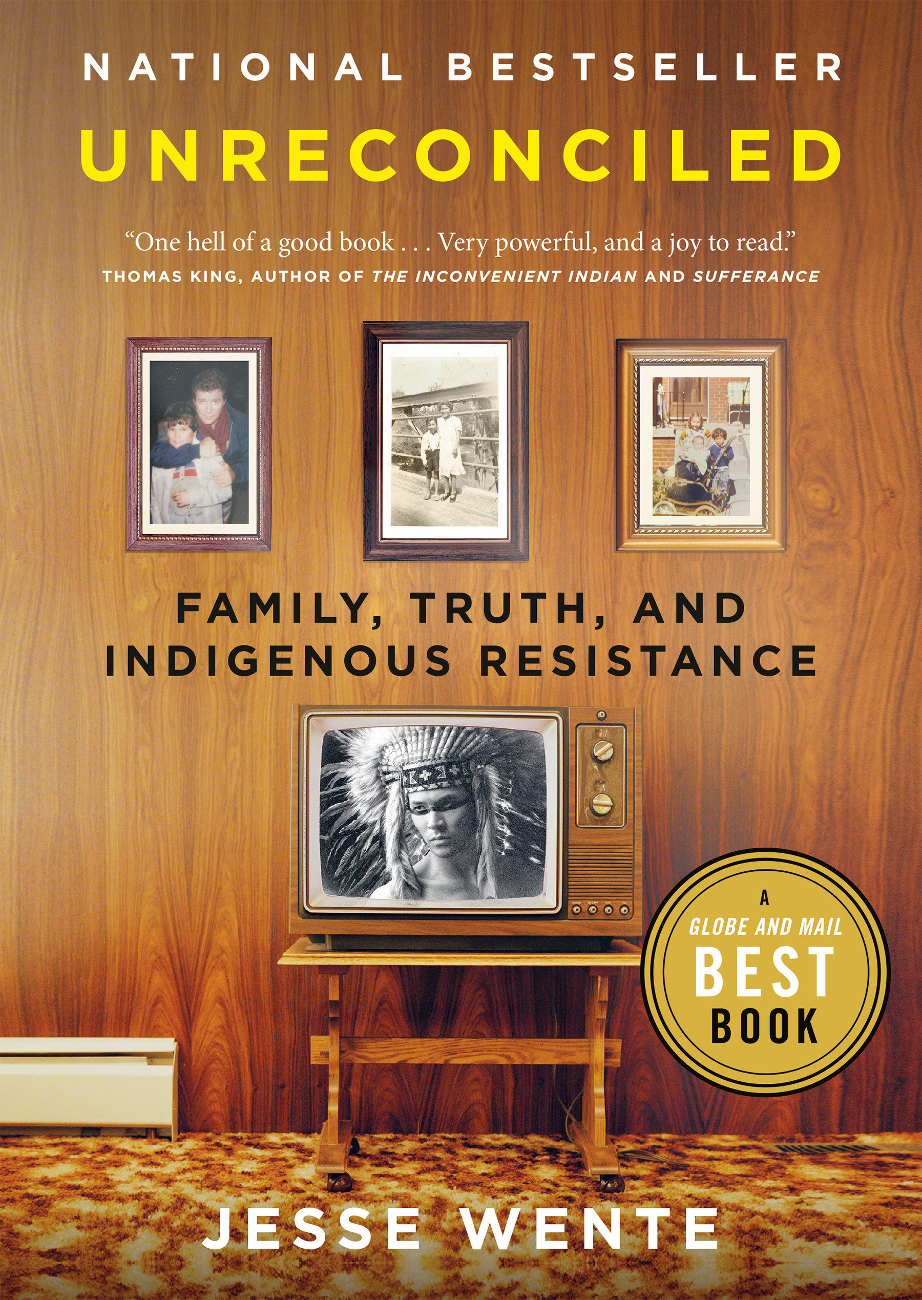 Unreconciled Family, Truth, and Indigenous Resistance