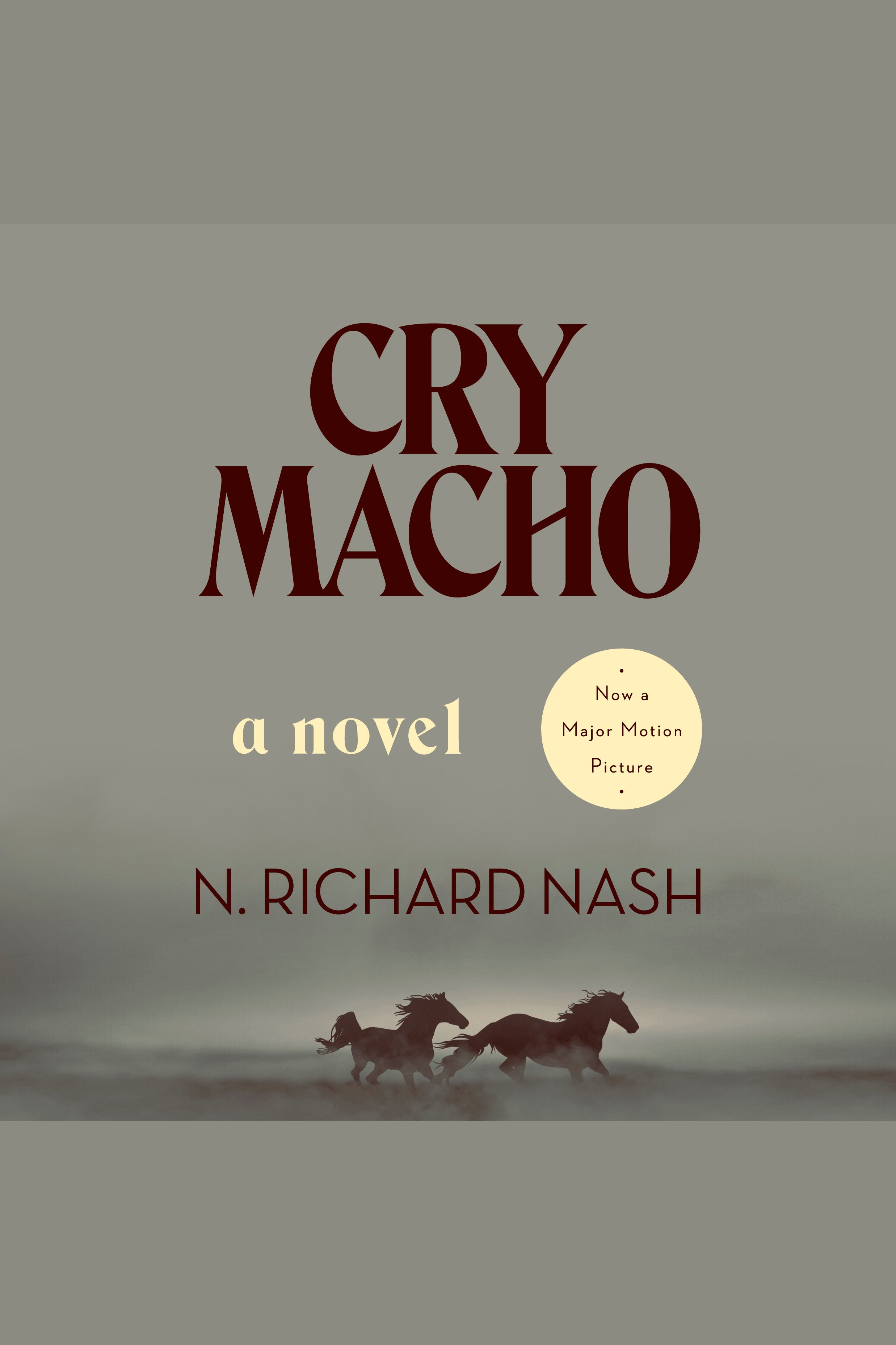 Cry Macho A Novel
