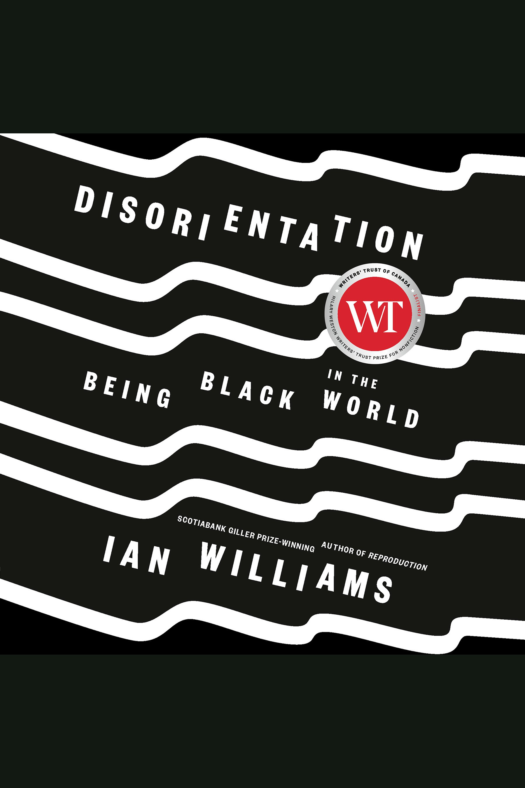 Disorientation Being Black in the World