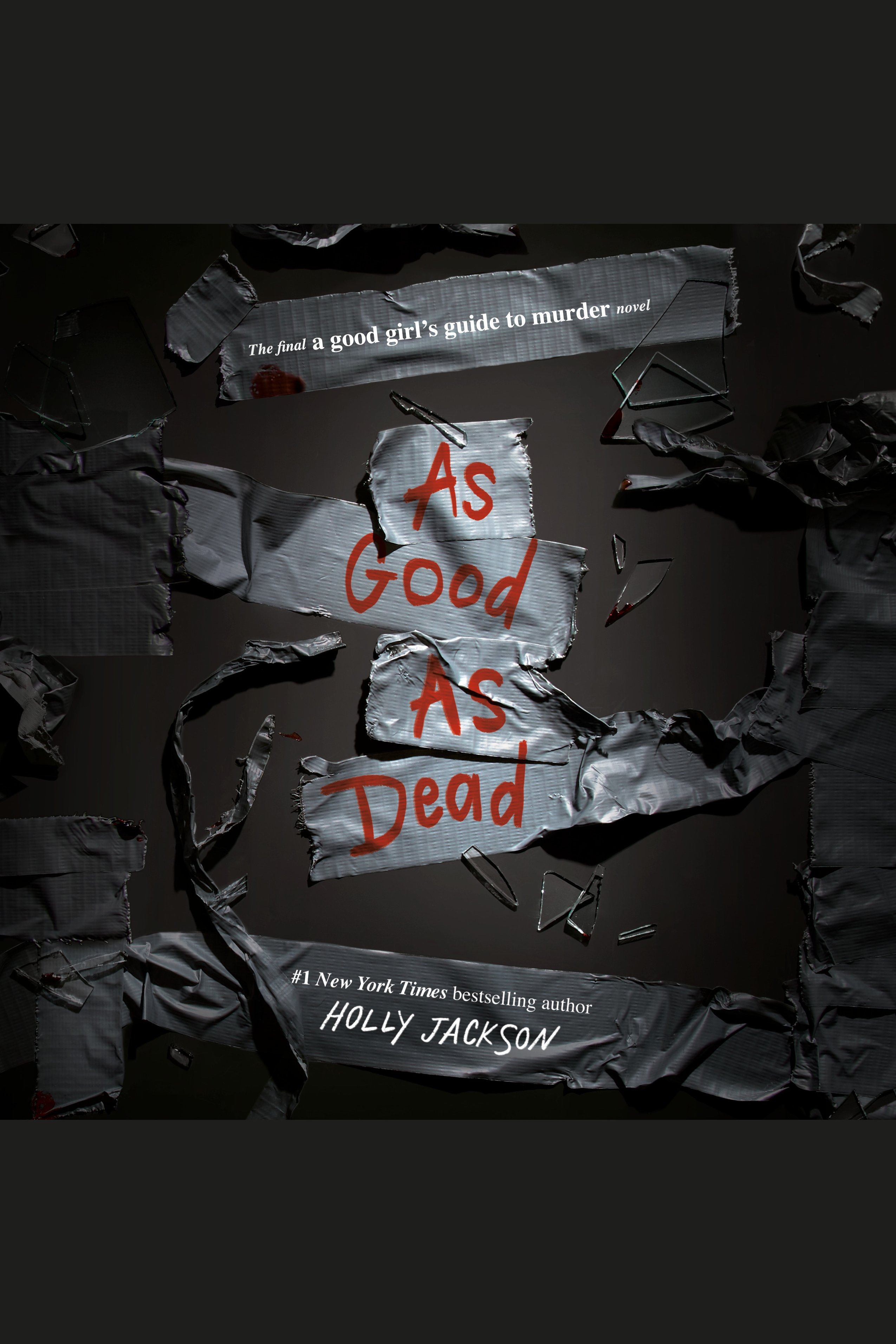 As Good as Dead The Finale to A Good Girl's Guide to Murder