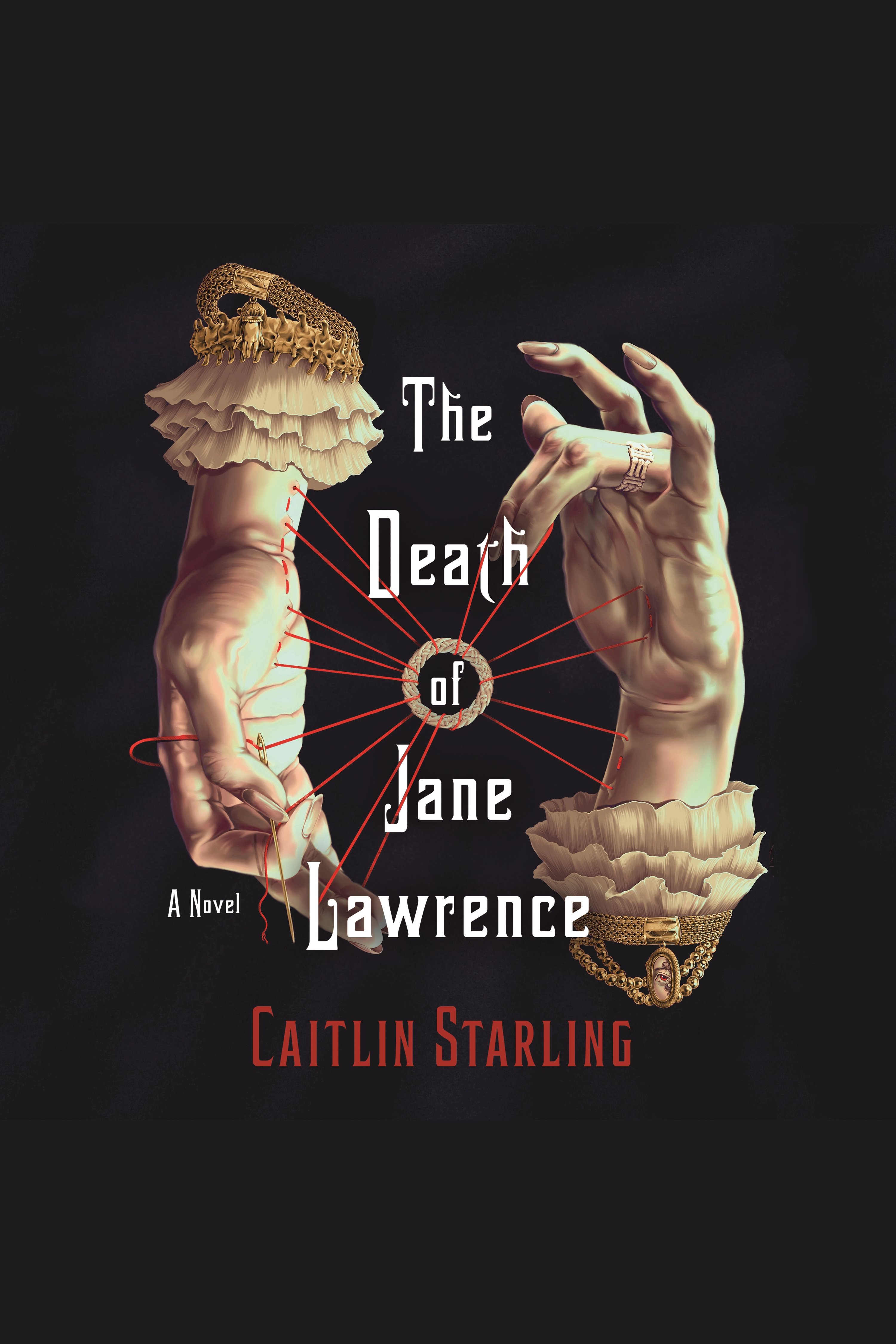Death of Jane Lawrence, The A Novel