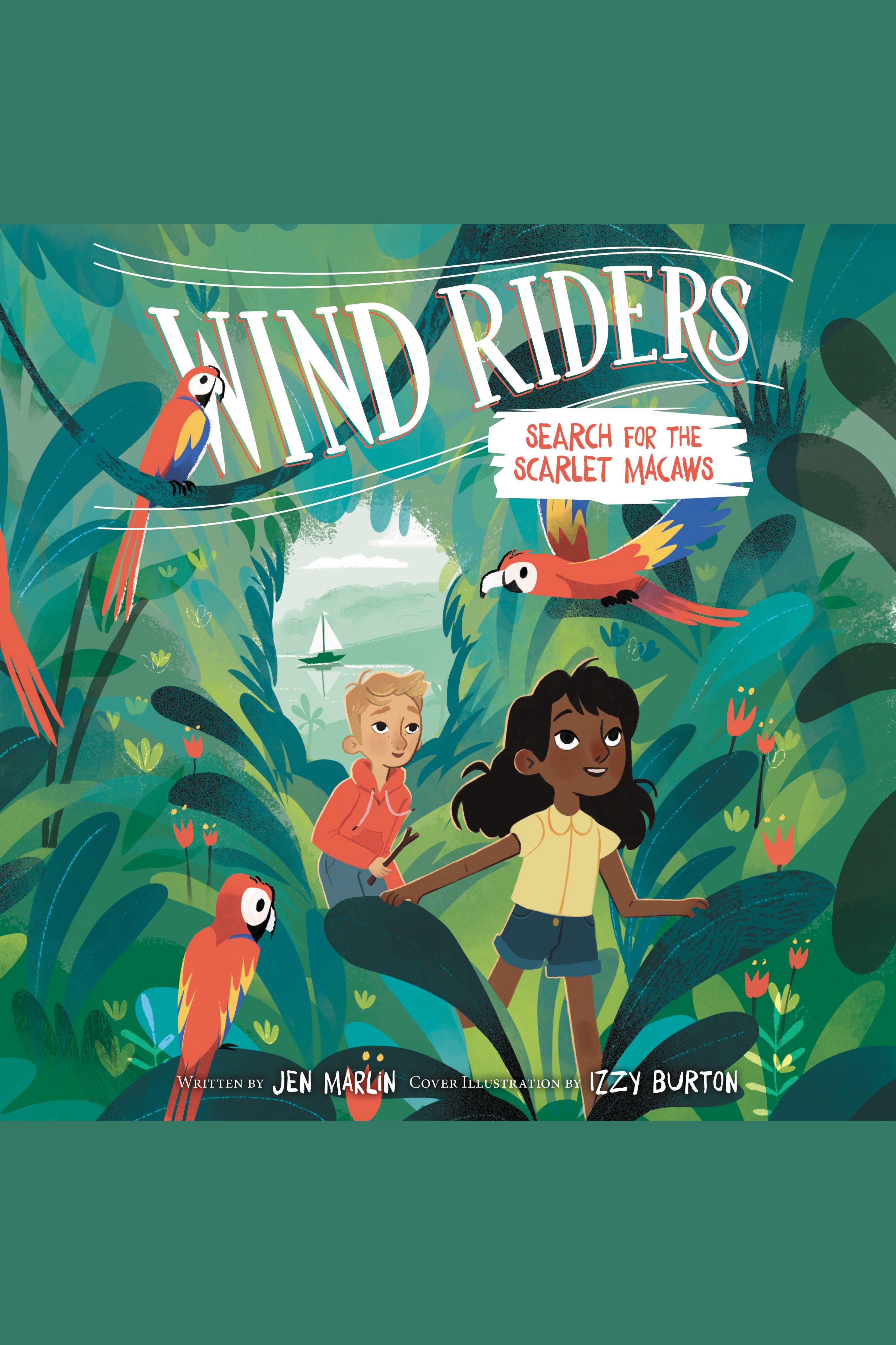 Wind Riders #2: Search for the Scarlet Macaws