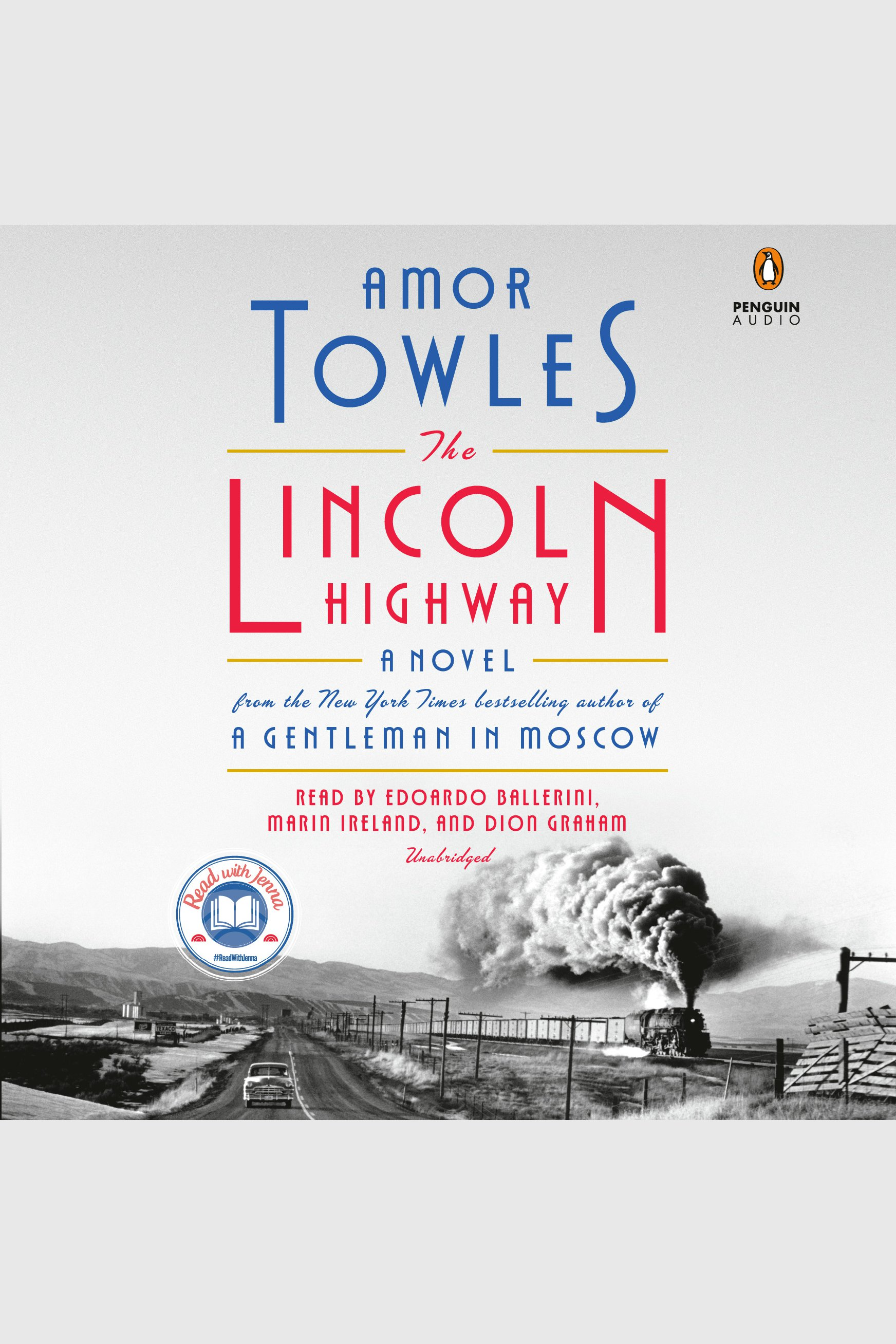 Lincoln Highway, The A Novel