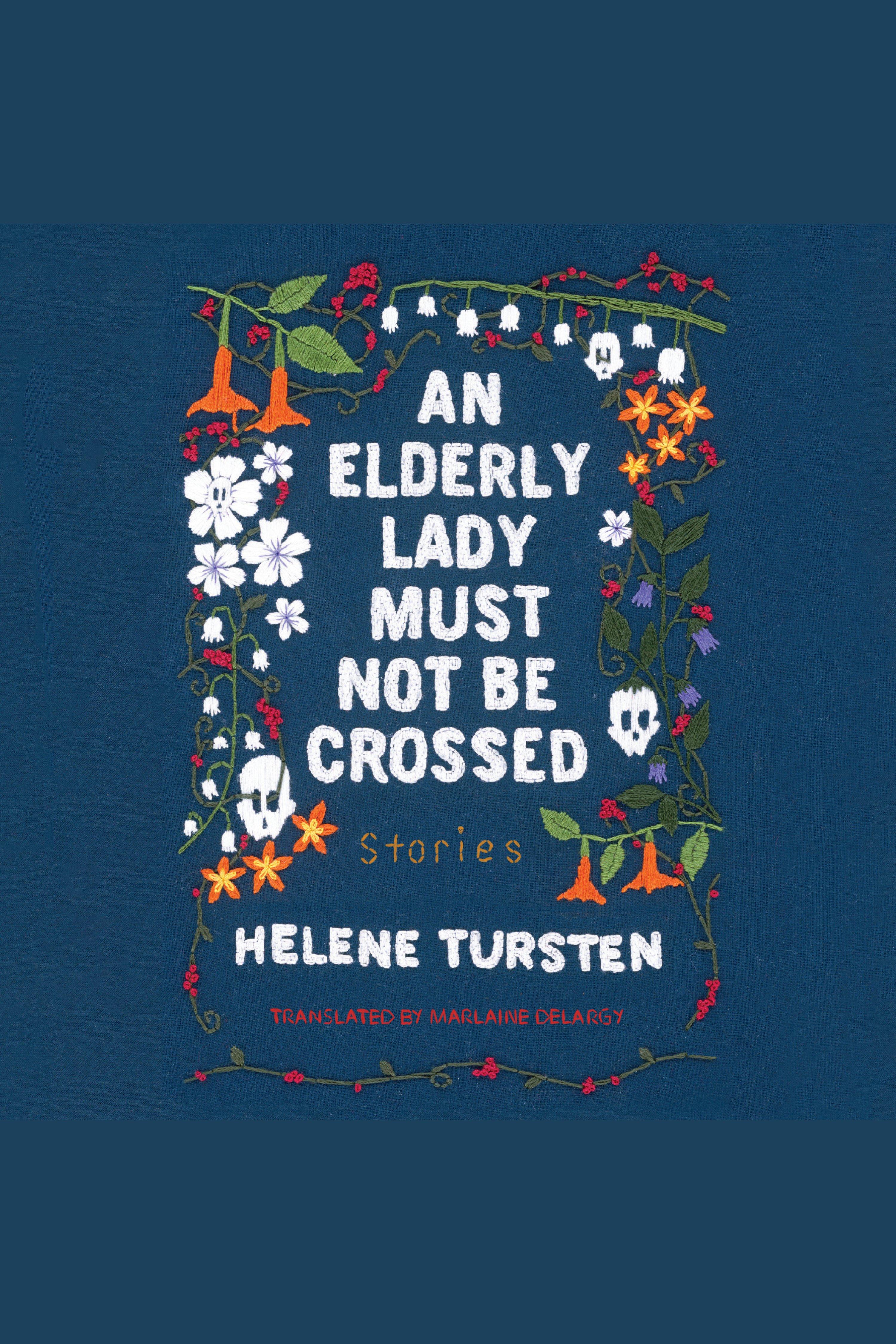 Elderly Lady Must Not Be Crossed, An