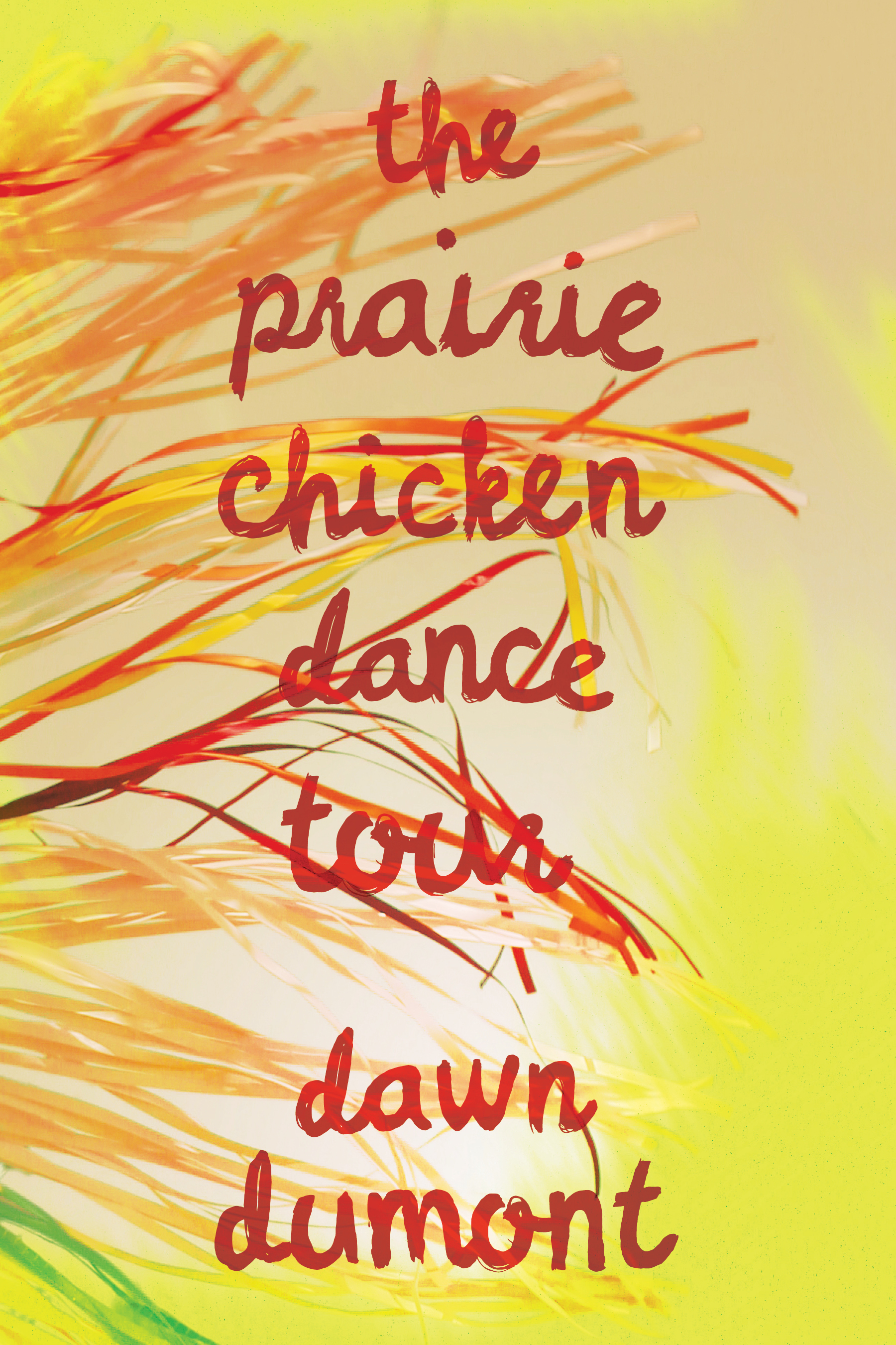 Cover Image of The Prairie Chicken Dance Tour