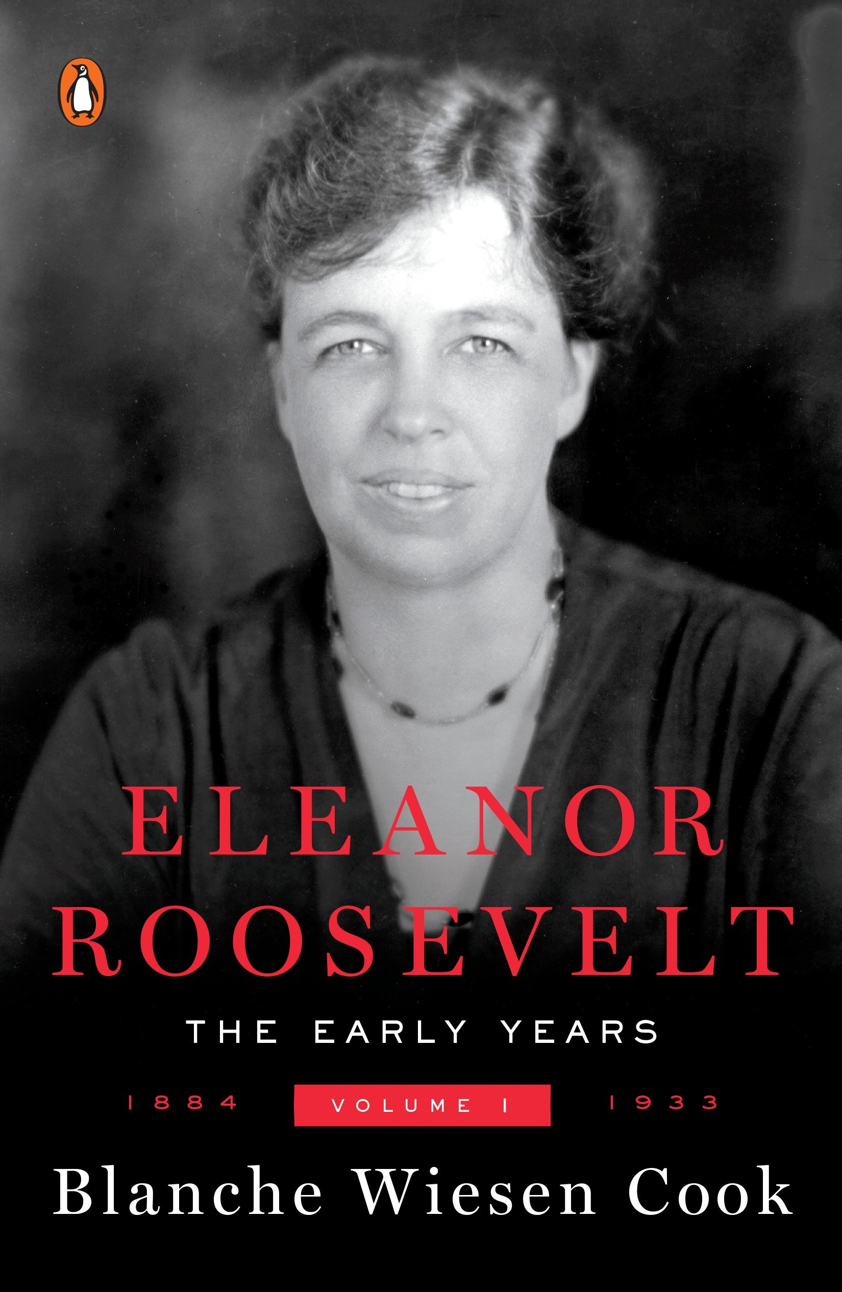 Eleanor Roosevelt, Volume 1 The Early Years, 1884-1933 cover image