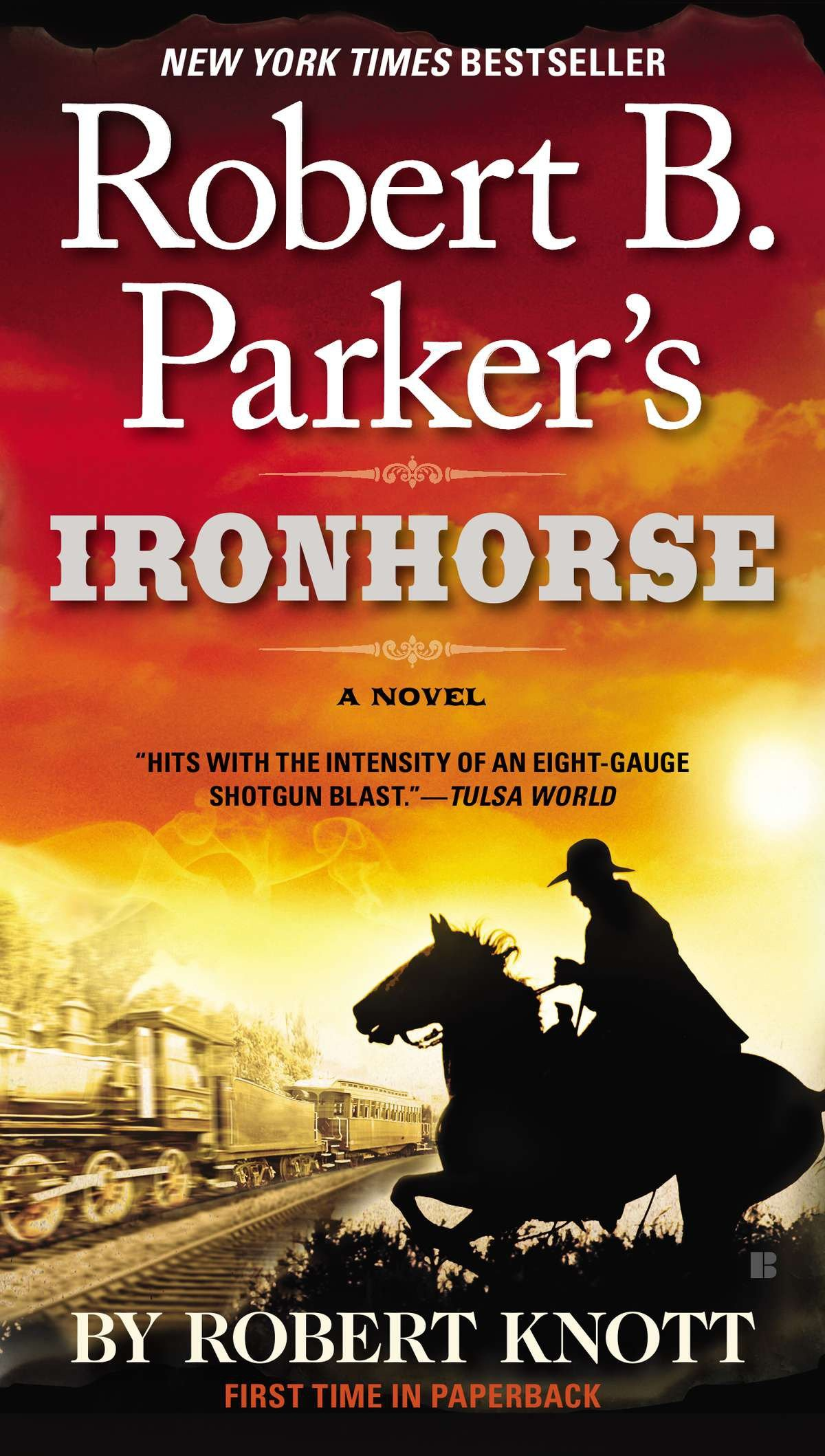 Robert B. Parker's Ironhorse [electronic resource]
