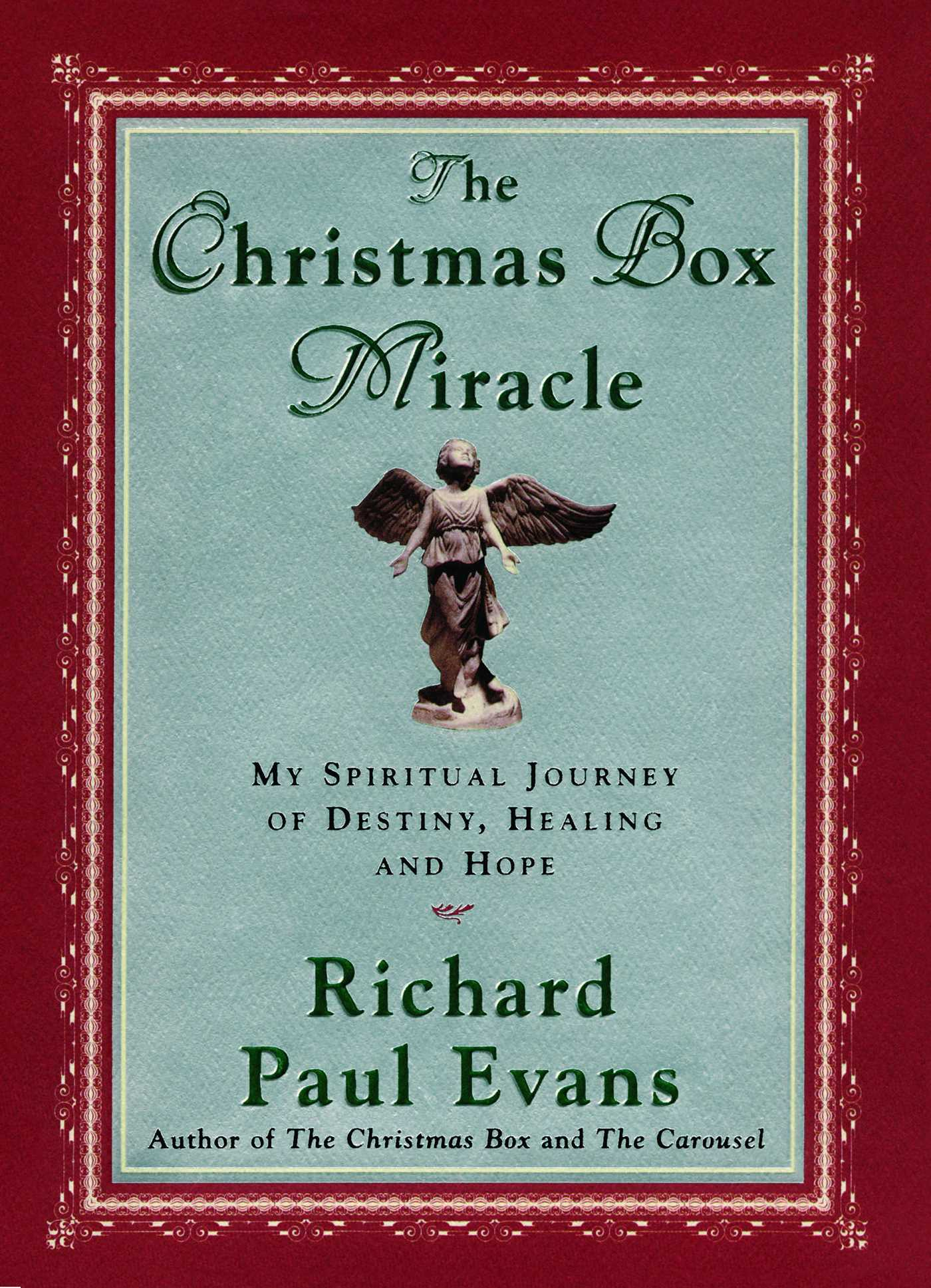 The Christmas Box Miracle My Spiritual Journey of Destiny, Healing and Hope cover image