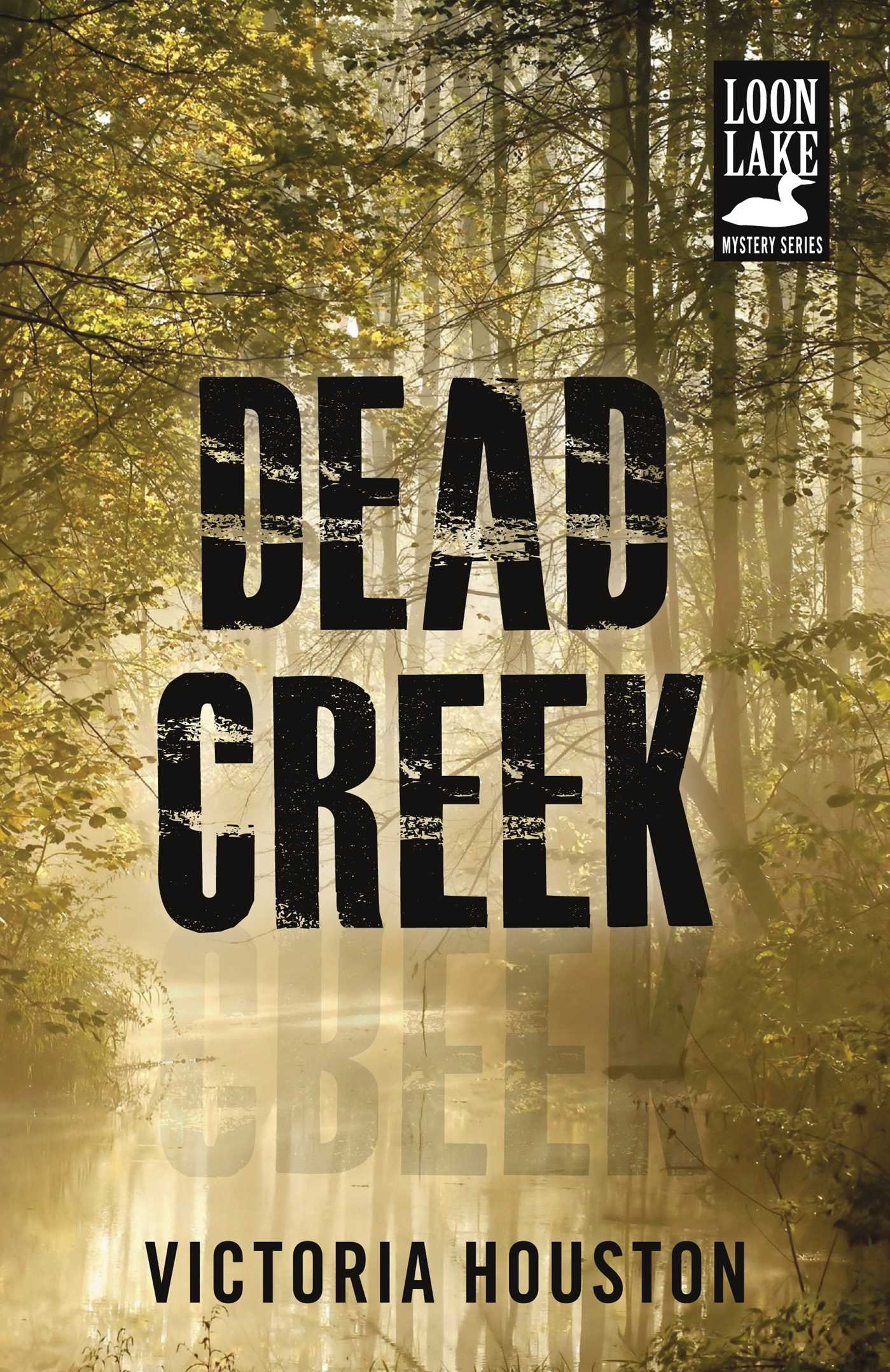 Cover image for Dead Creek [electronic resource] :
