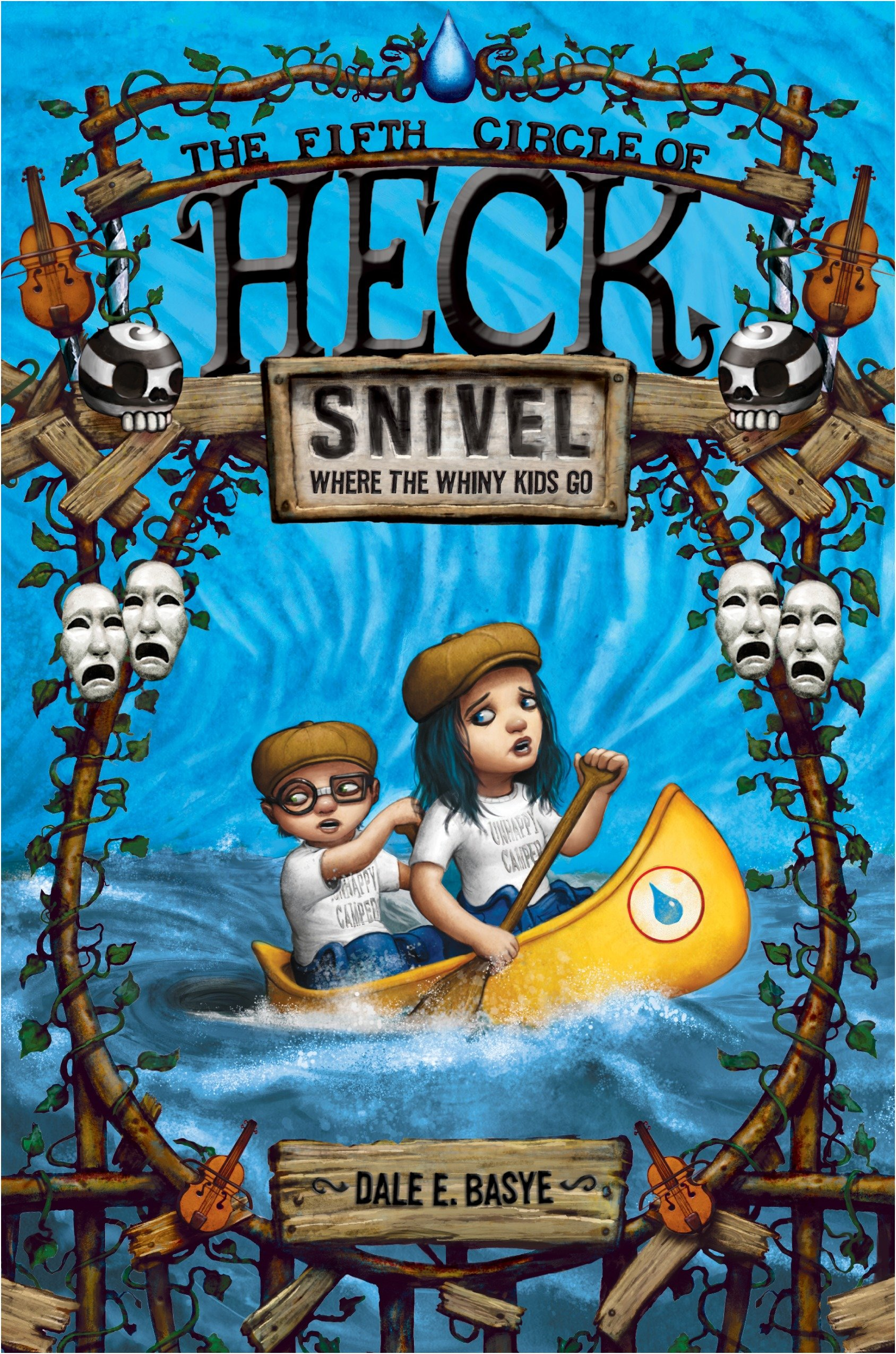 Snivel The fifth circle of Heck cover image